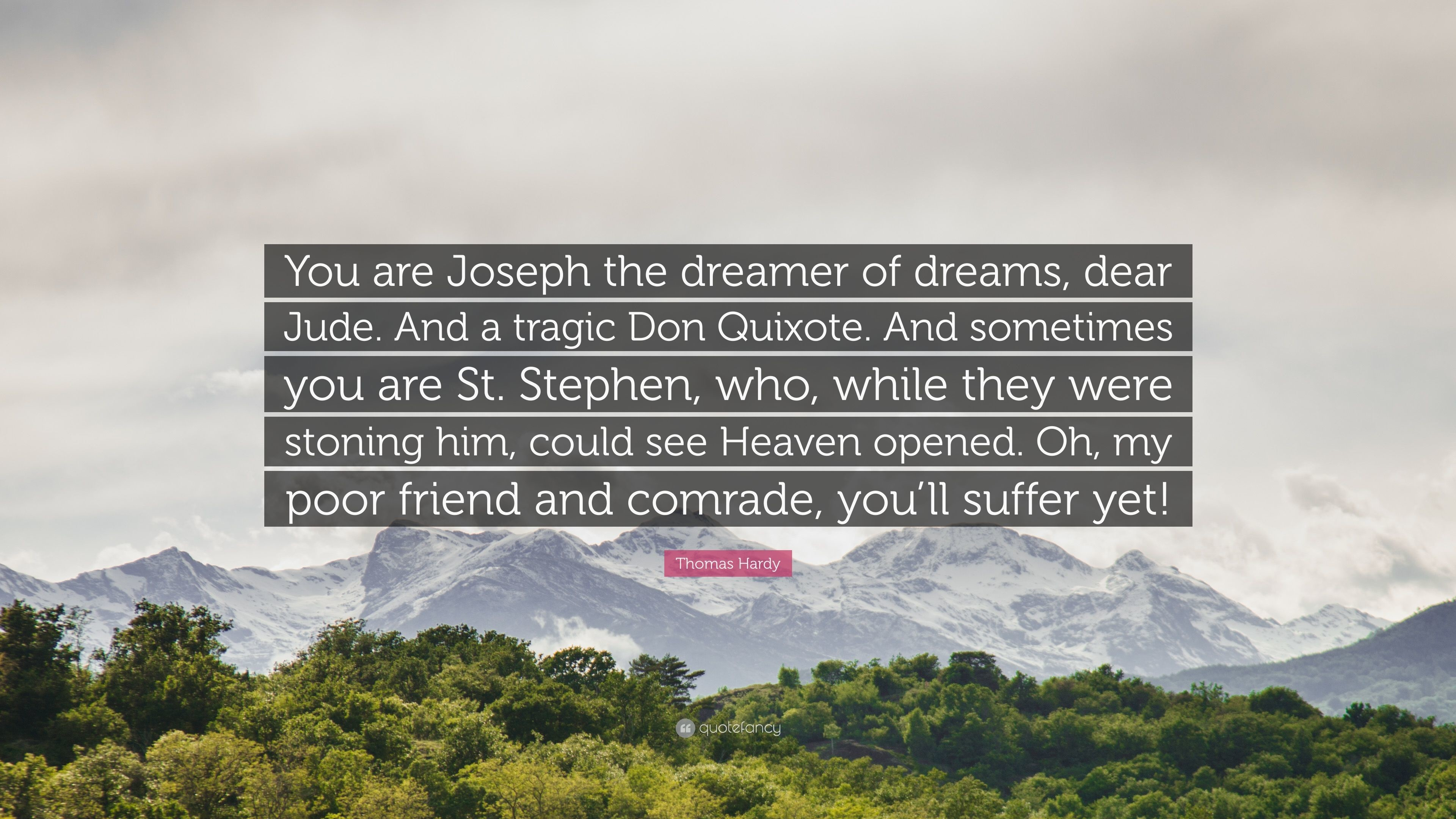 "Res: 3840x2160, Thomas Hardy Quote: ""You are Joseph the dreamer of dreams, dear Jude."
