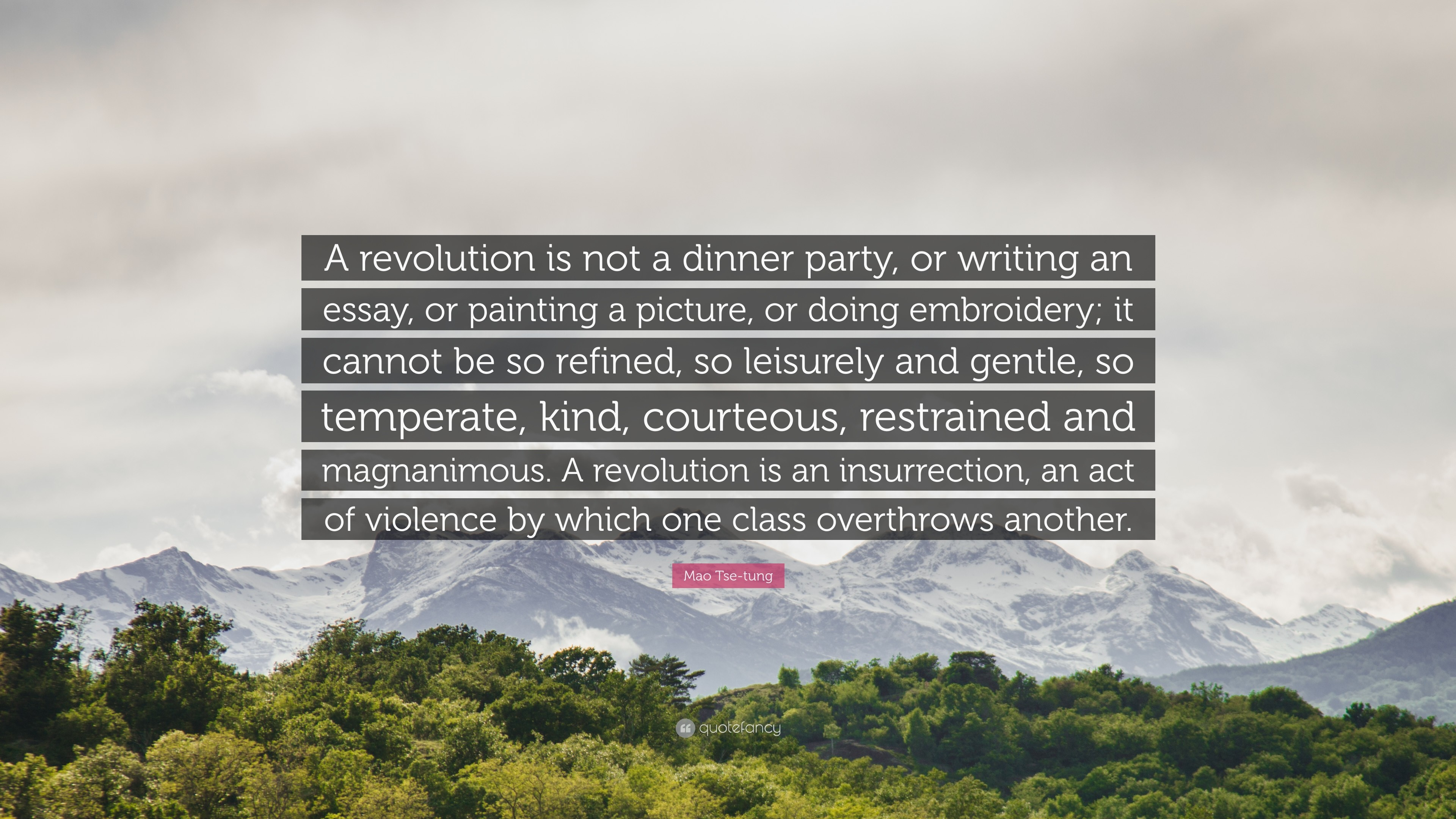 "Res: 3840x2160, Mao Tse-tung Quote: ""A revolution is not a dinner party, or"