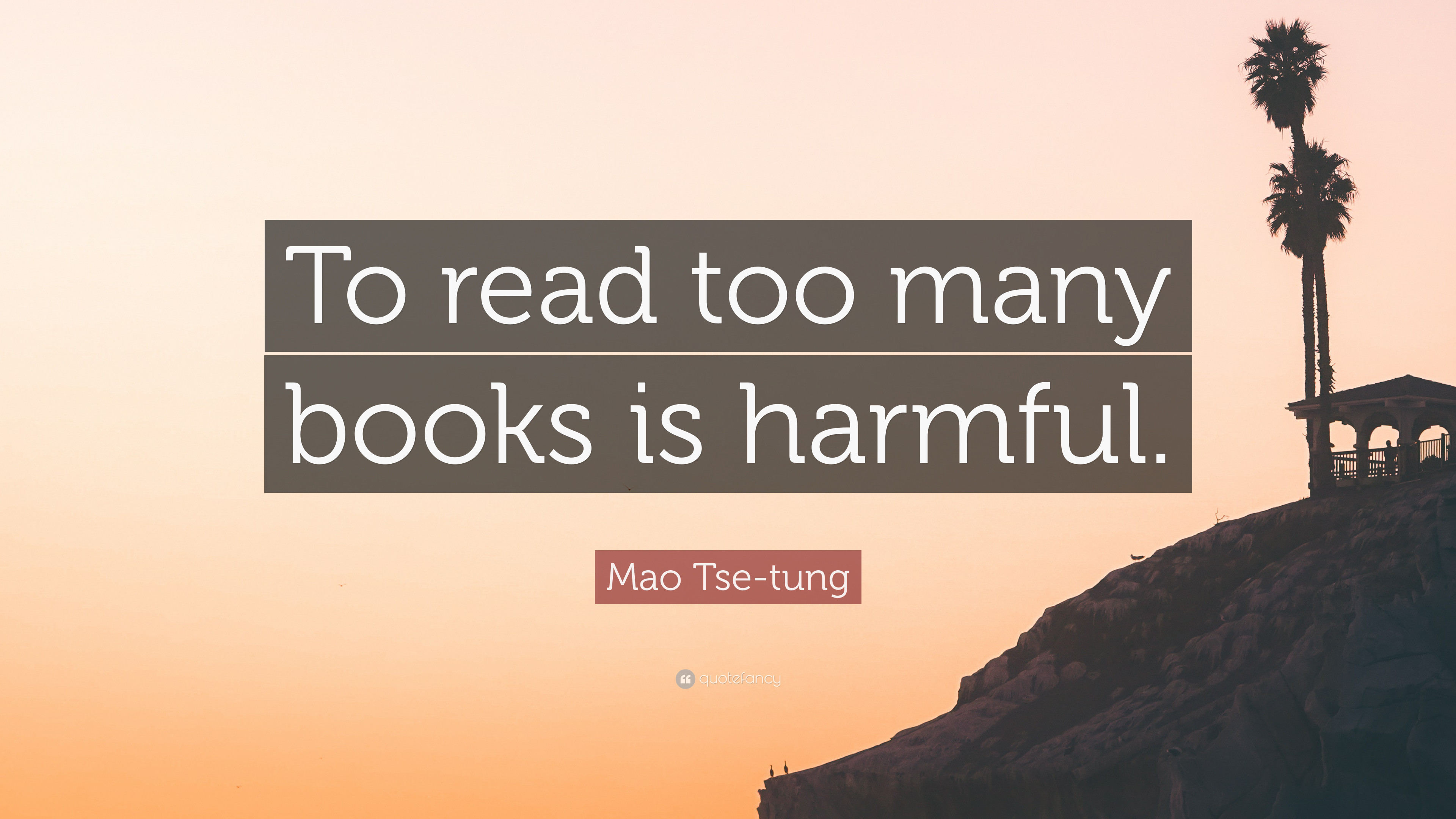 "Res: 3840x2160, Mao Tse-tung Quote: ""To read too many books is harmful."""