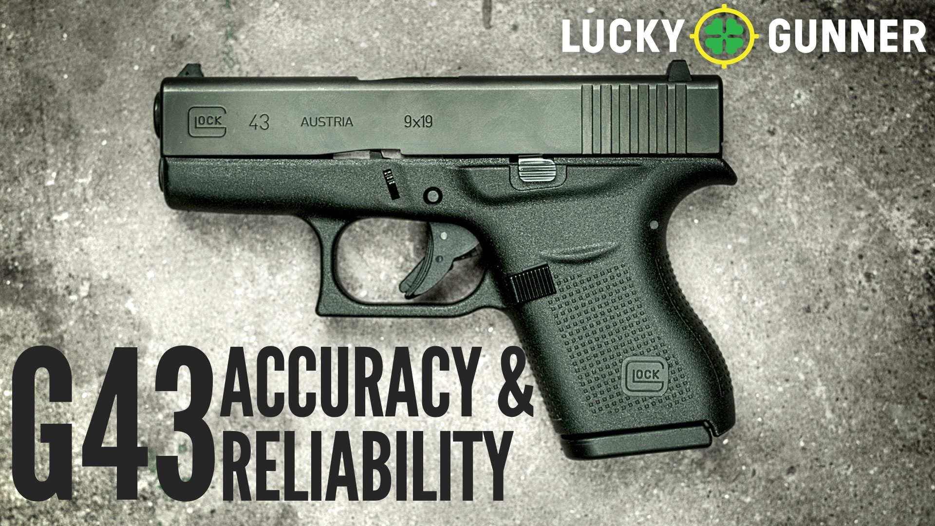 Res: 1920x1080, ... Glock 43: Accuracy and Reliability Report ...