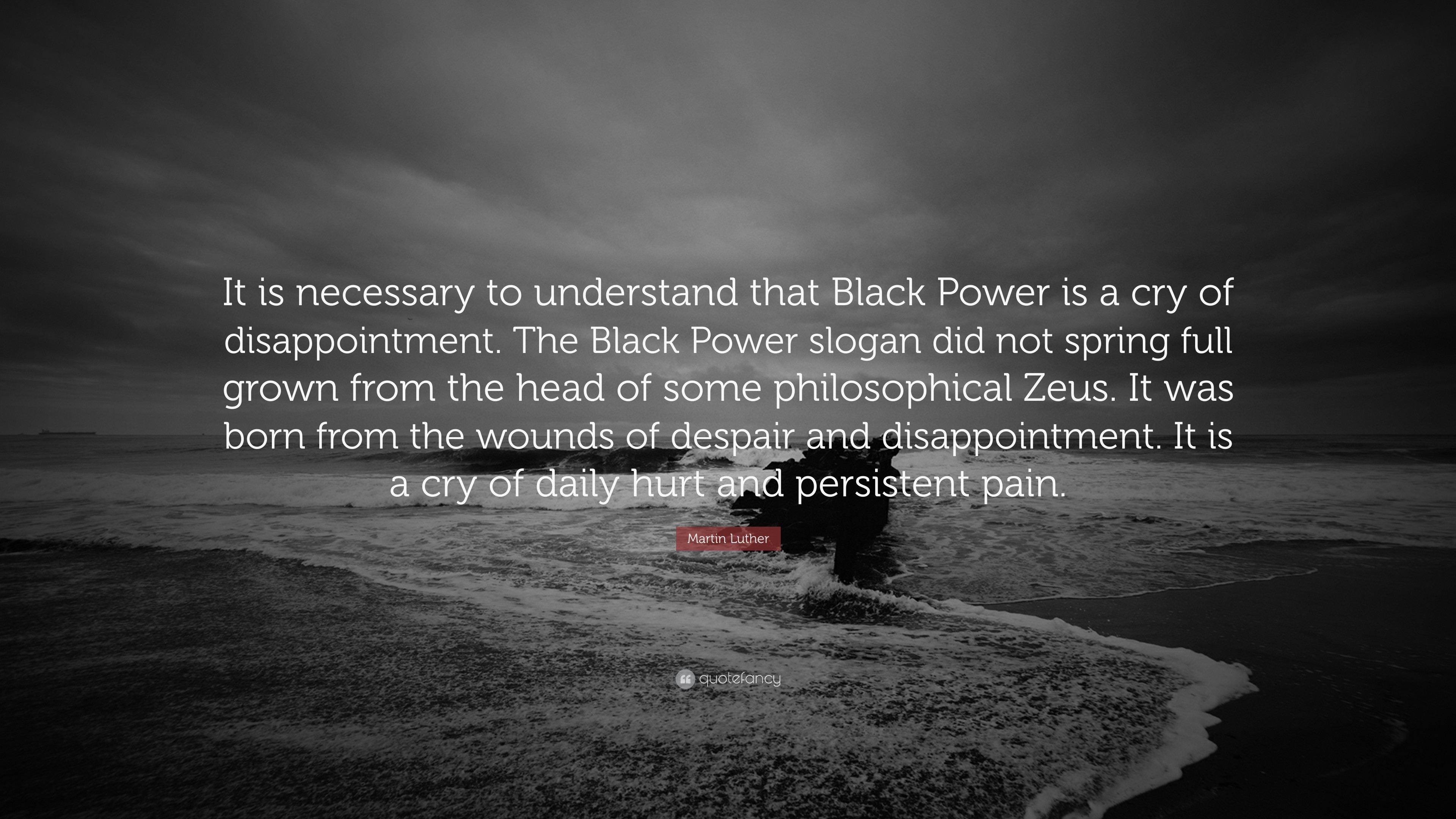"""Res: 3840x2160, Martin Luther Quote: """"It is necessary to understand that Black Power is a  cry"""