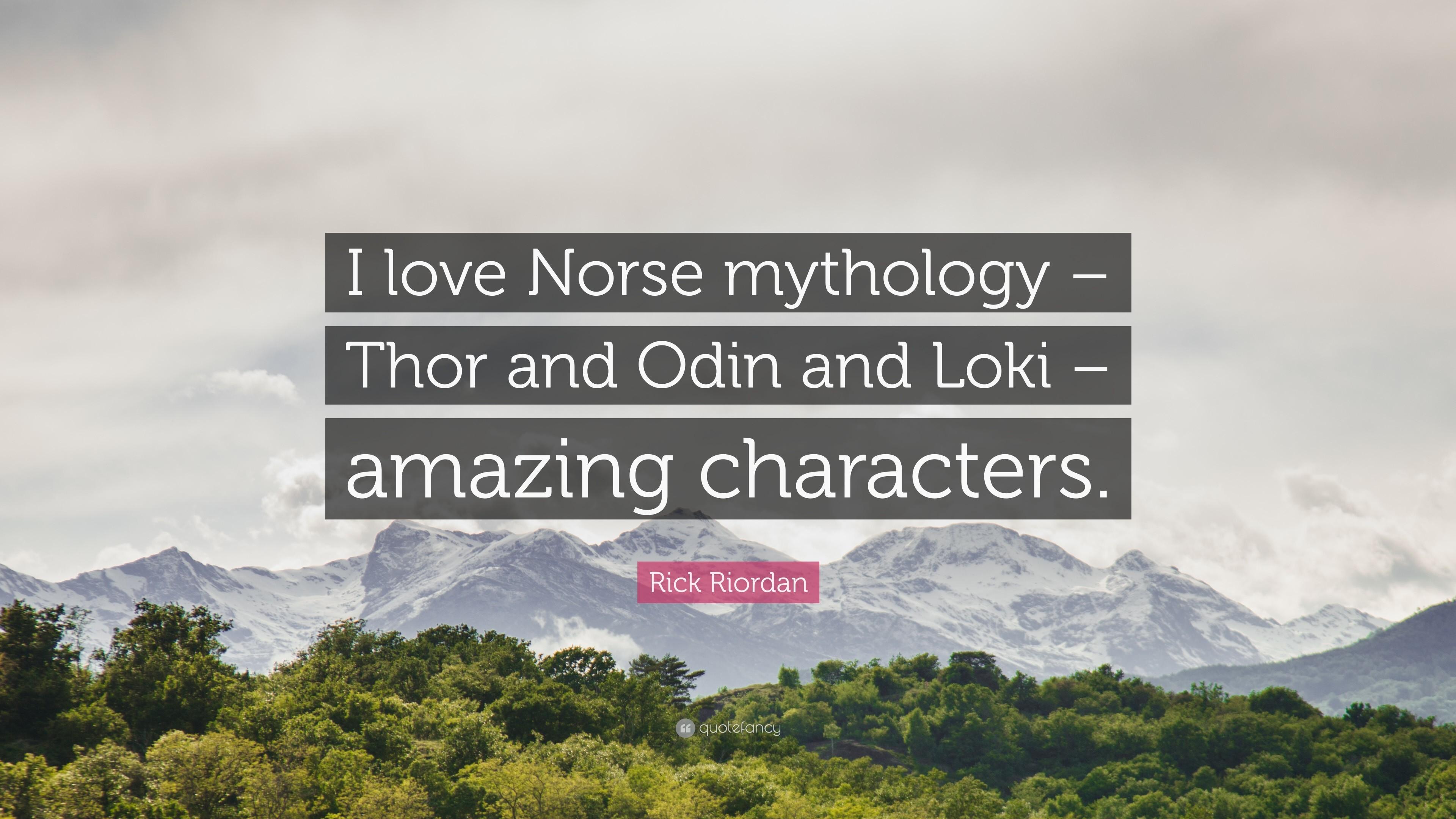 "Res: 3840x2160, Rick Riordan Quote: ""I love Norse mythology – Thor and Odin and Loki –"