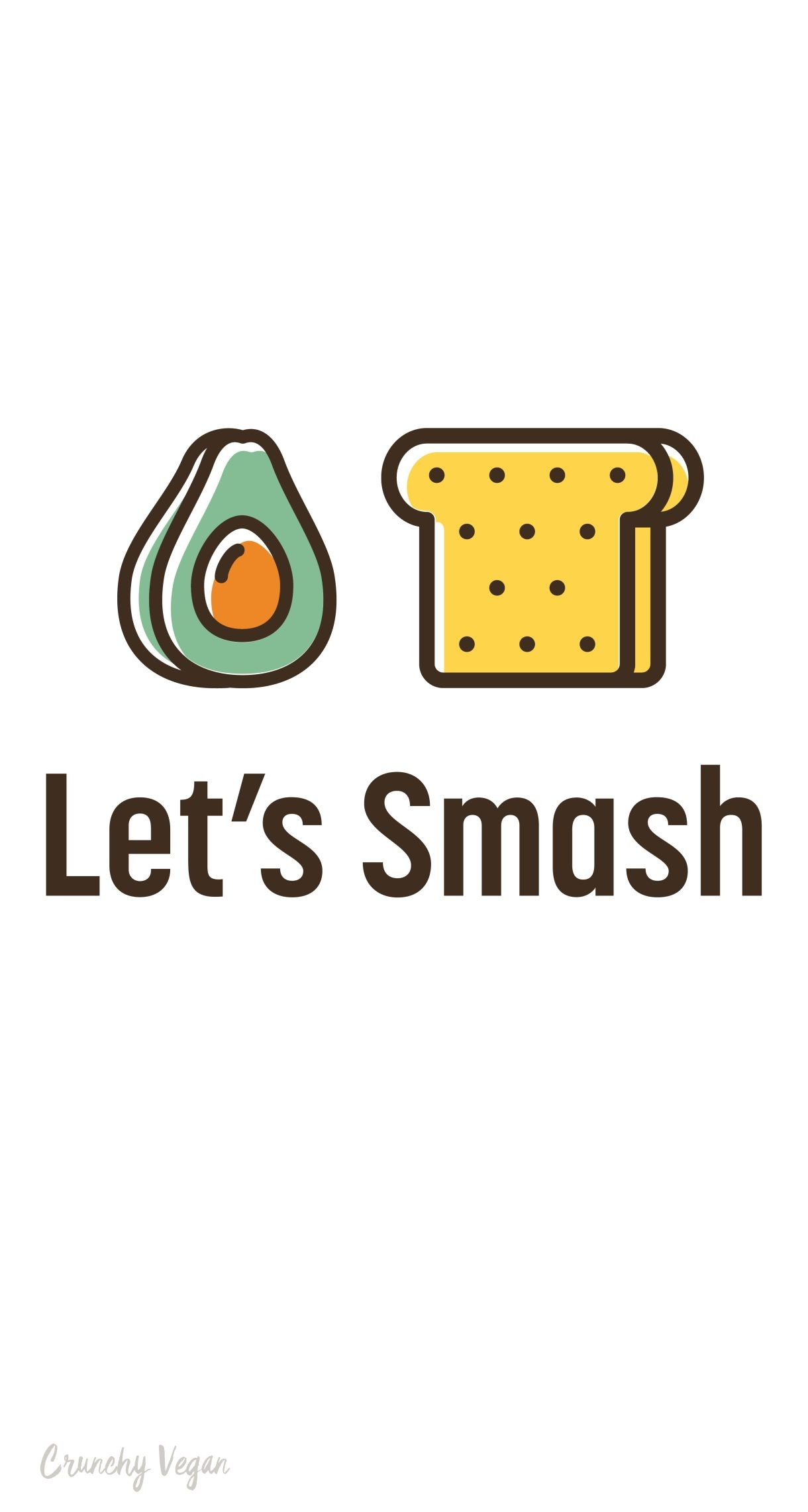 Res: 1220x2283, avocado toast lets smash vegan phone wallpaper from Crunchy Vegan