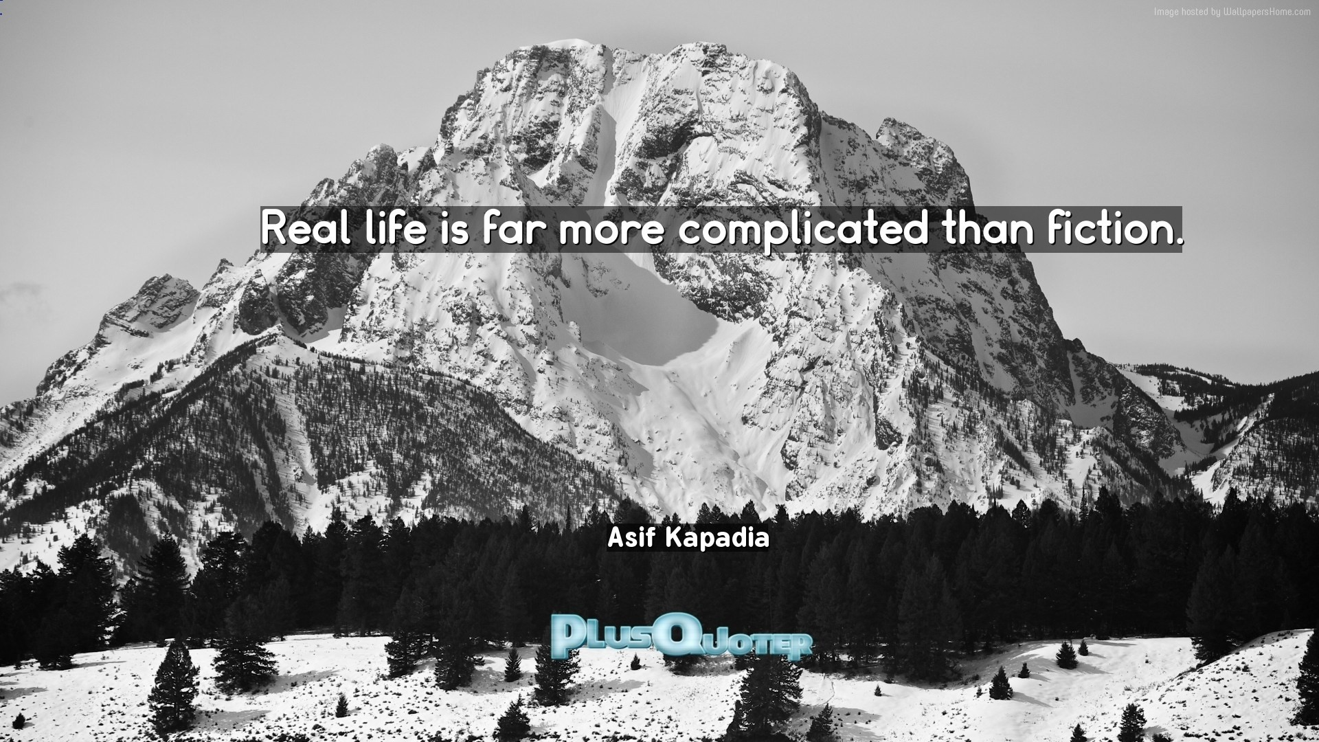"""Res: 1920x1080, Download Wallpaper with inspirational Quotes- """"Real life is far more  complicated than fiction."""