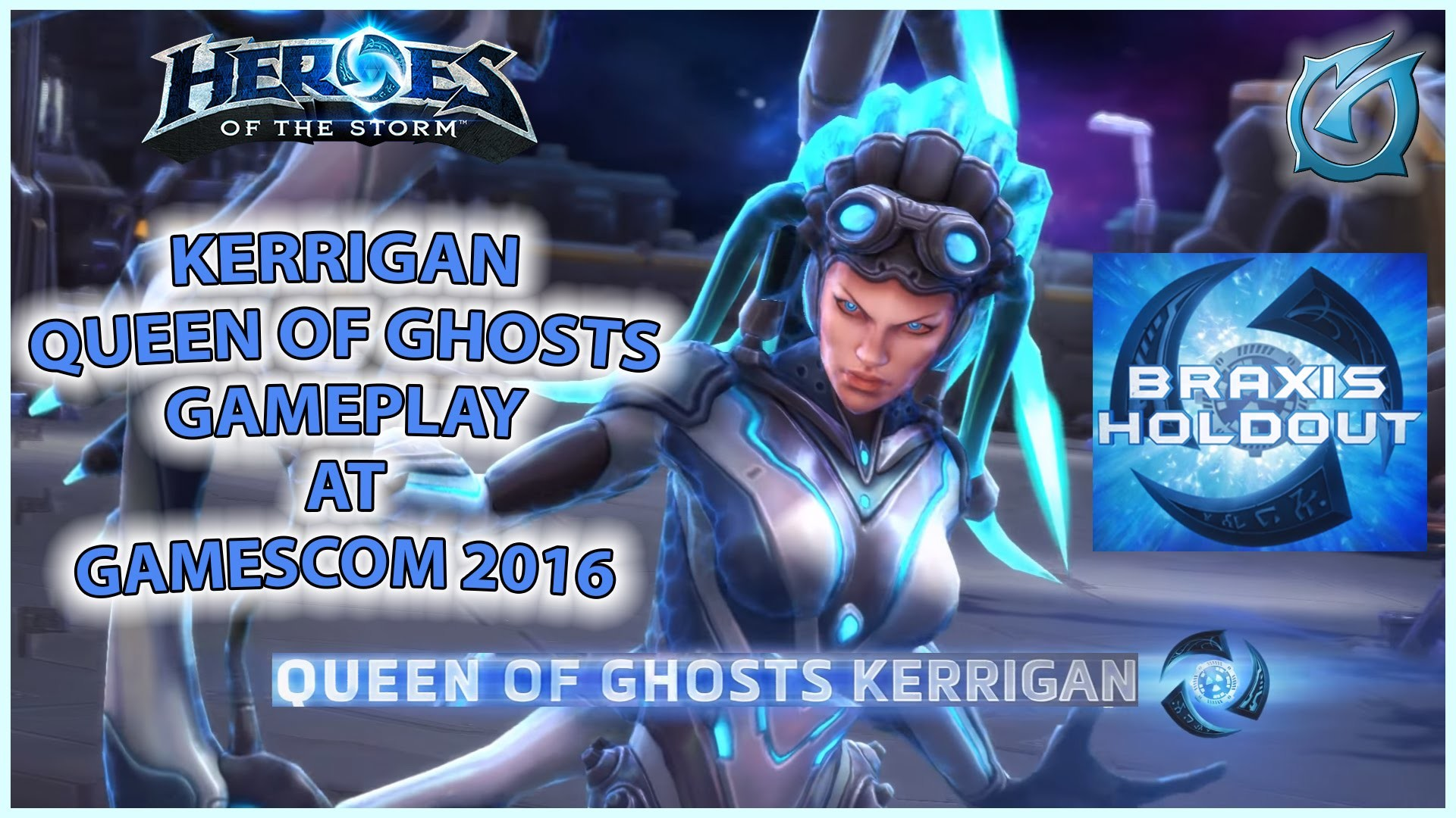Res: 1920x1080, Grubby   Heroes of the Storm   Kerrigan - Queen of Ghosts - Braxis Holdout  at Gamescom 2016 - YouTube