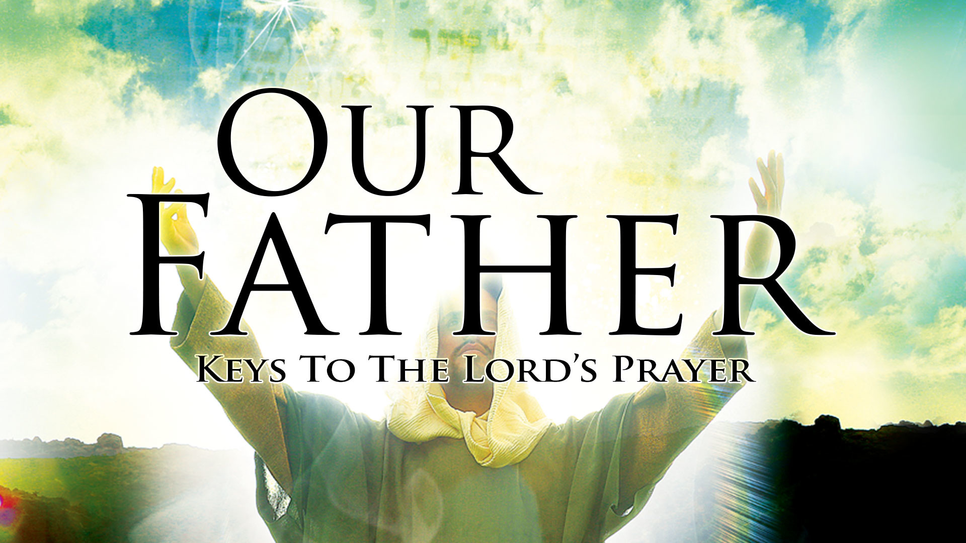 Res: 1920x1080, Our Father: Keys to the Lord's Prayer