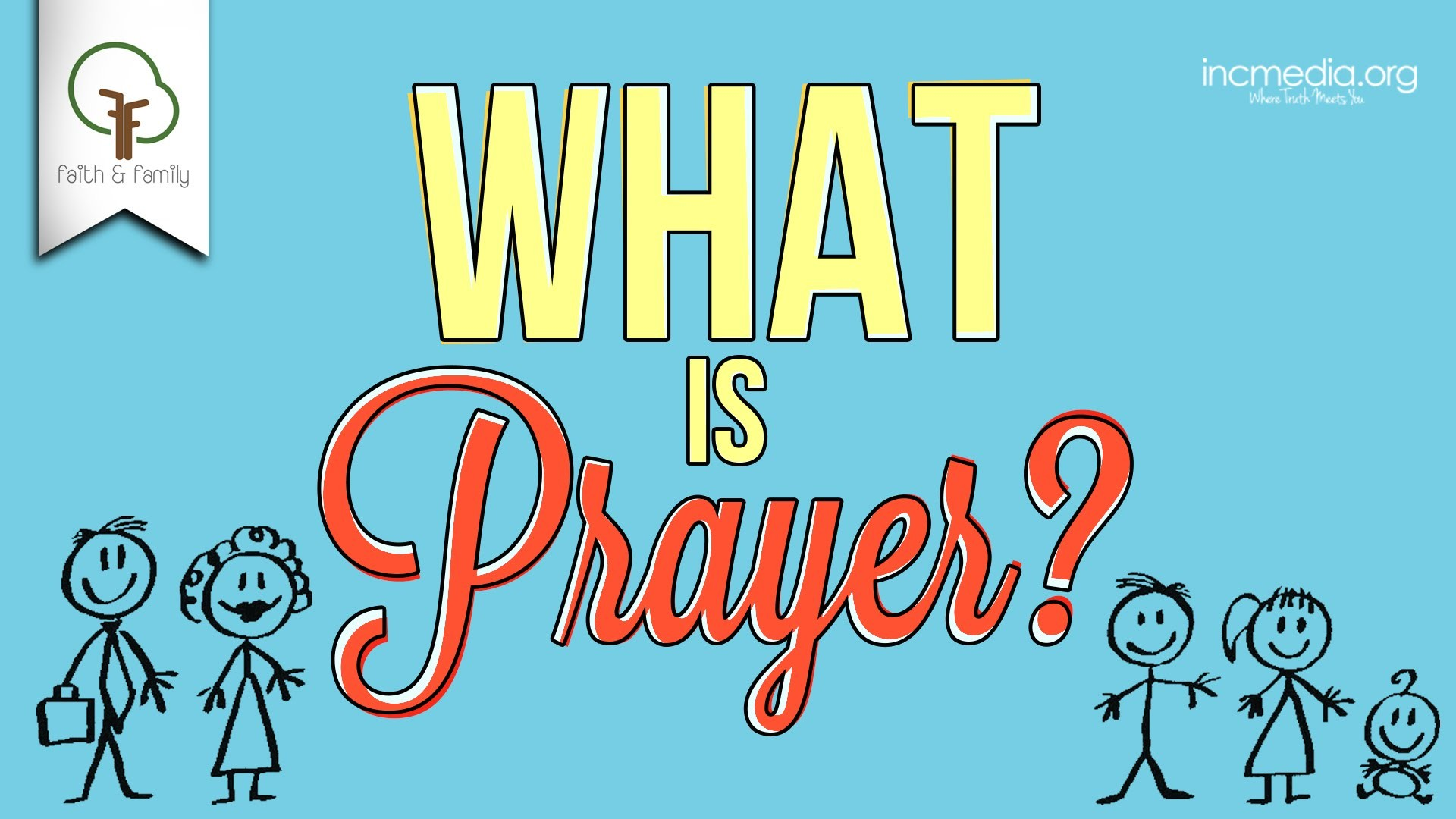 Res: 1920x1080, INC Family Hour Topic: What is prayer?
