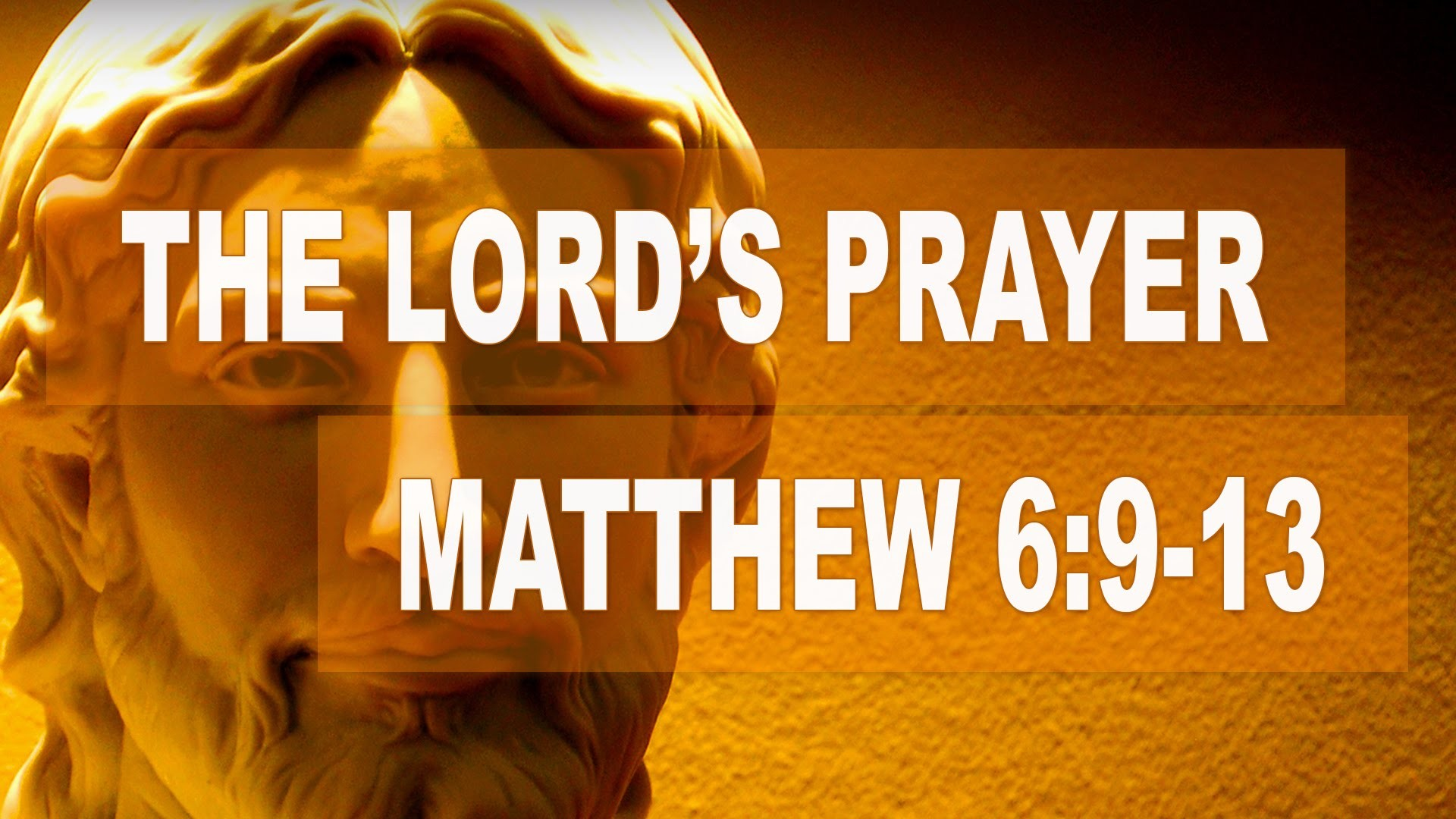 Res: 1920x1080, The Lord's Prayer - Our Father (Matthew 6:9-13)