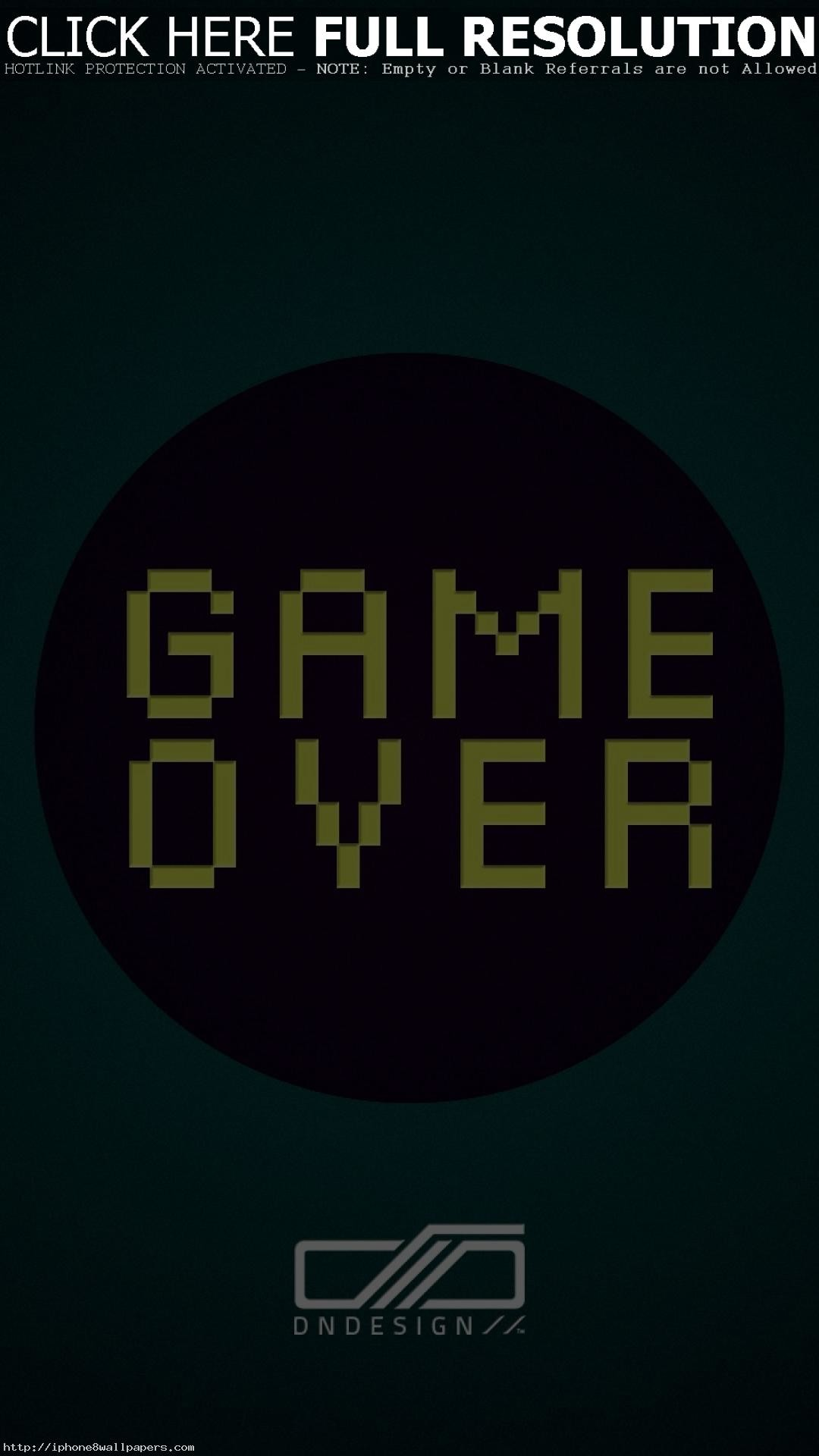 Res: 1080x1920, Game over quote iPhone wallpaper Android wallpaper - Android HD wallpapers