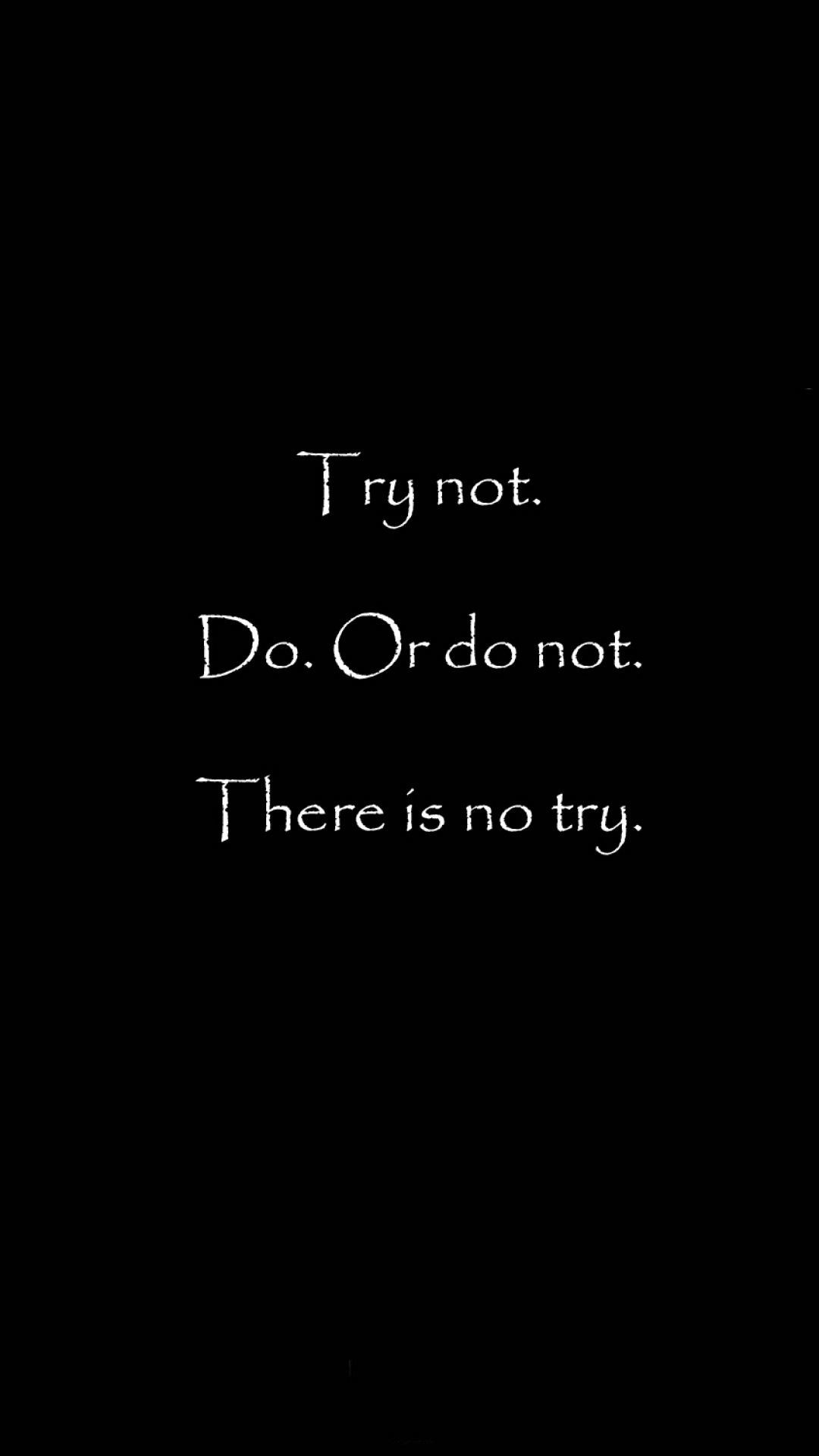 Res: 1080x1920, There Is No Try #iPhone #6 #plus #wallpaper