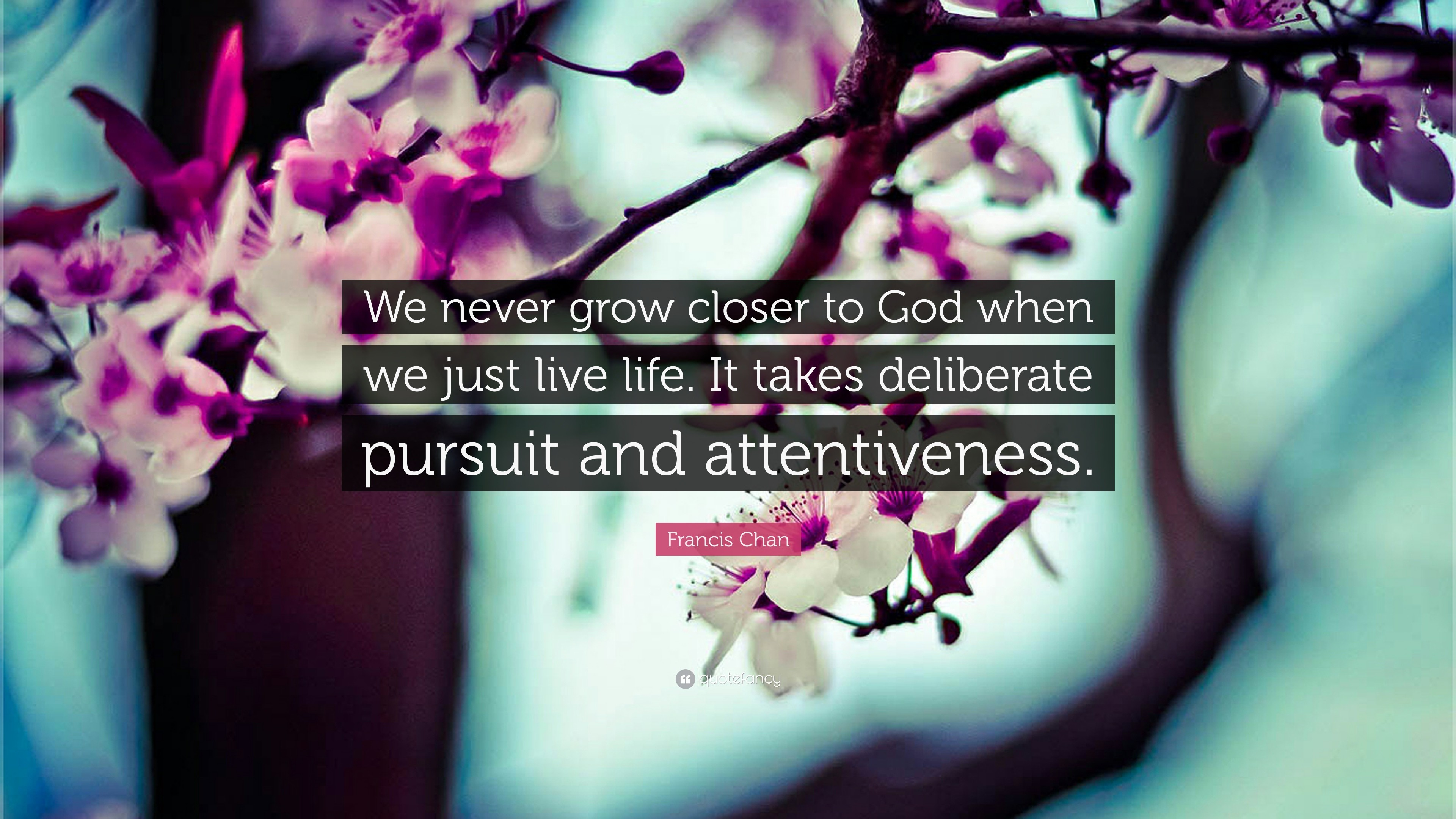 "Res: 3840x2160, Christian Quotes: ""We never grow closer to God when we just live life."