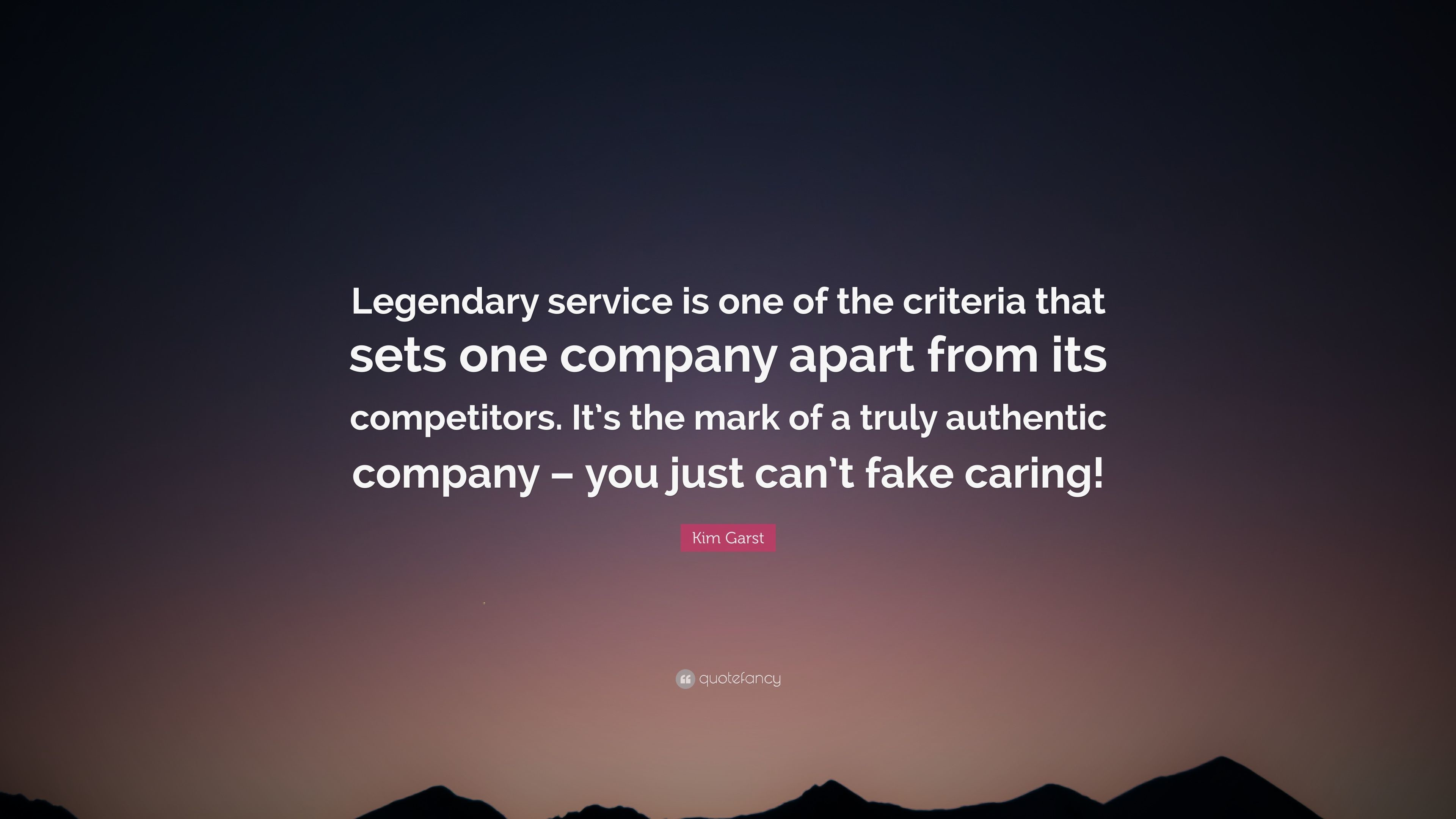 """Res: 3840x2160, Kim Garst Quote: """"Legendary service is one of the criteria that sets one  company"""