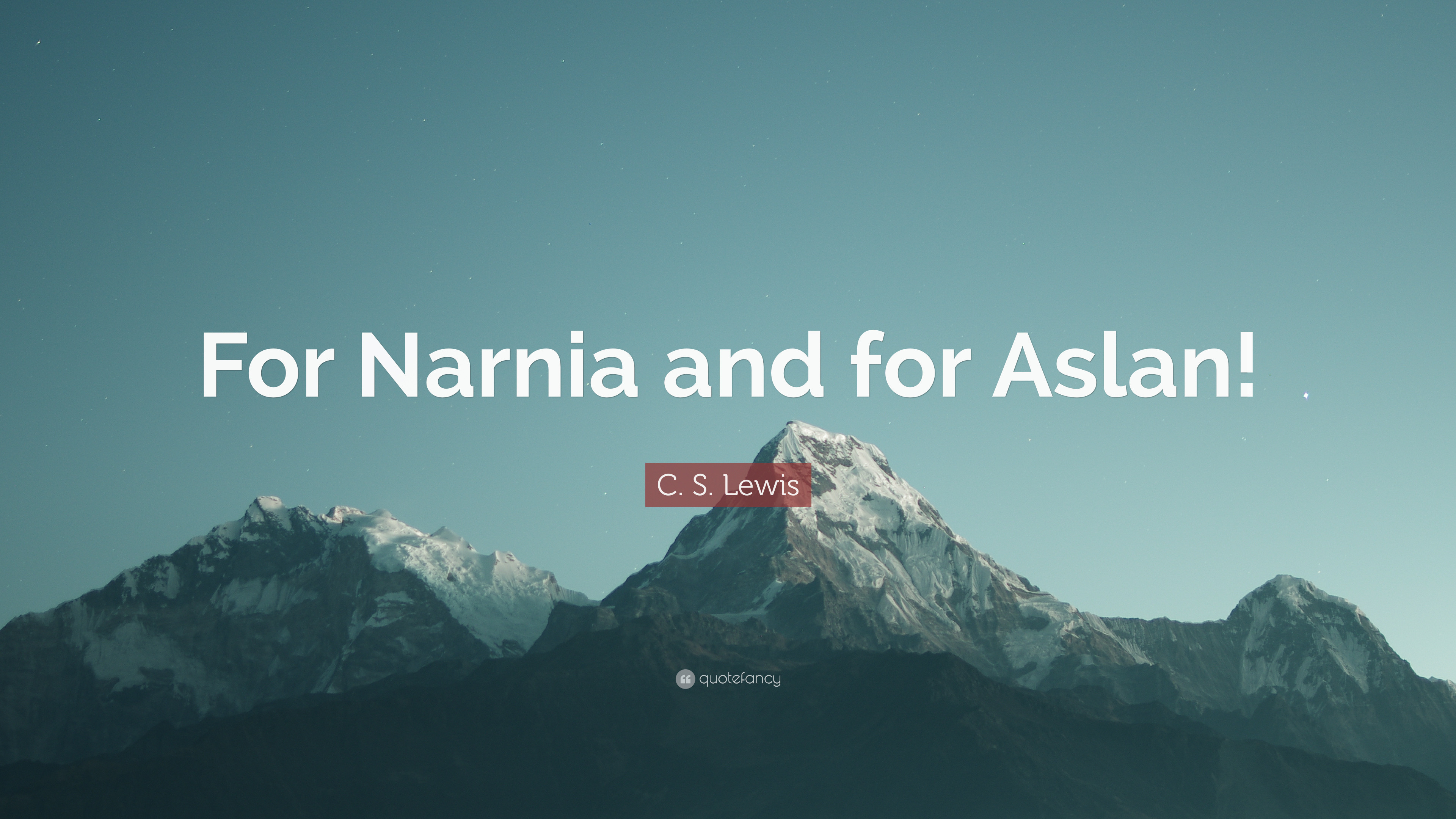 """Res: 3840x2160, C. S. Lewis Quote: """"For Narnia and for Aslan!"""""""