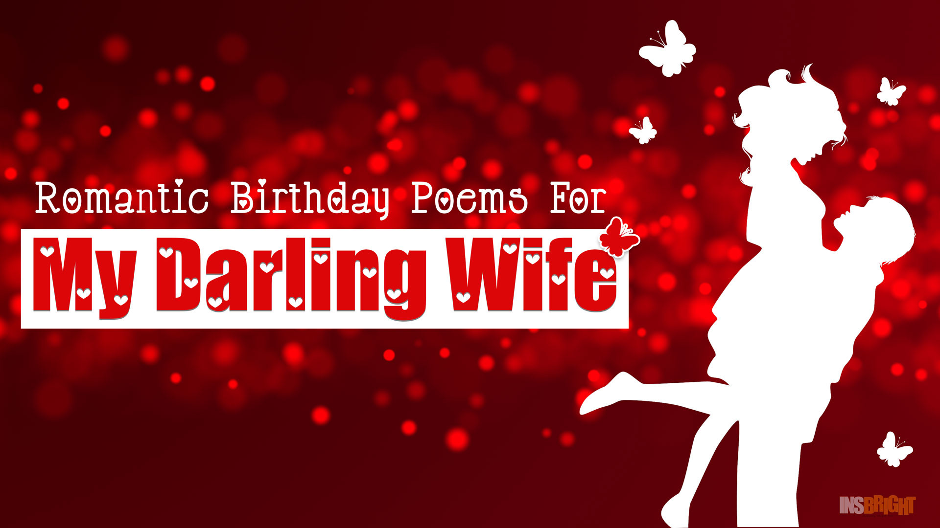 Res: 1920x1080, 10+ Romantic Happy Birthday Poems For Wife With Love From Husband | Short  Birthday Poems For Her | Insbright