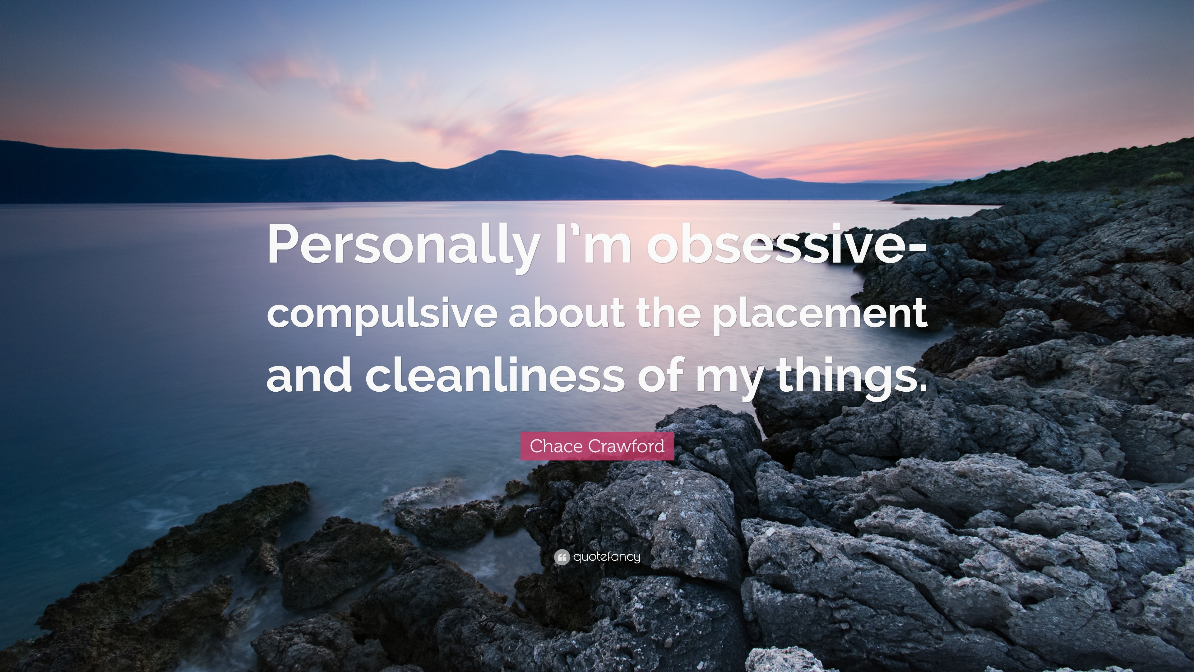 """Res: 3840x2160, Chace Crawford Quote: """"Personally I'm obsessive-compulsive about the  placement and"""