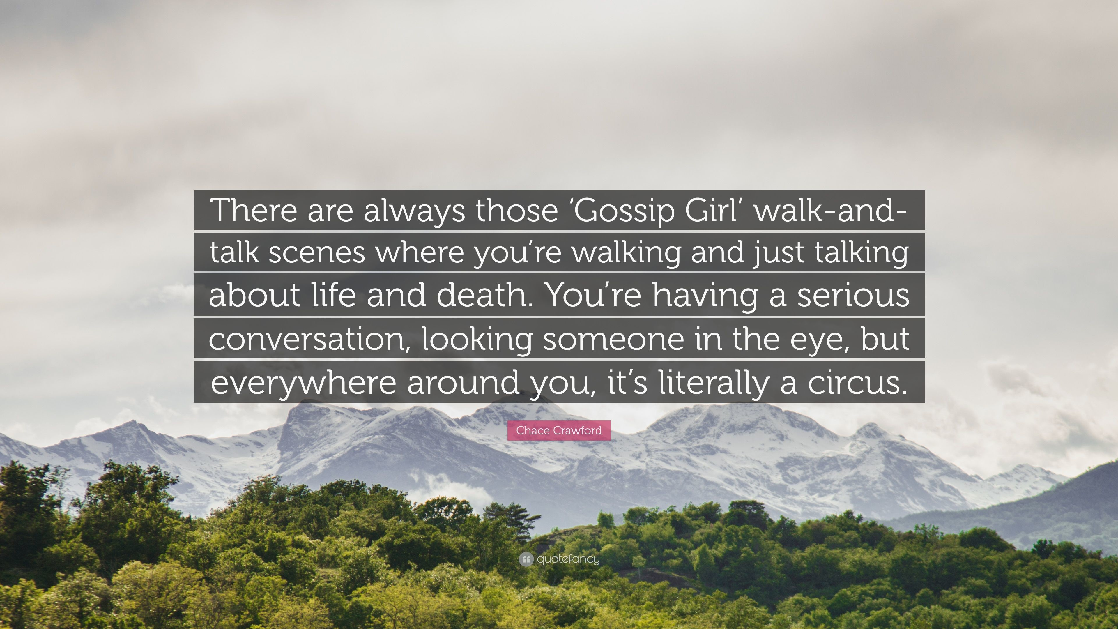 """Res: 3840x2160, Chace Crawford Quote: """"There are always those 'Gossip Girl' walk-and"""