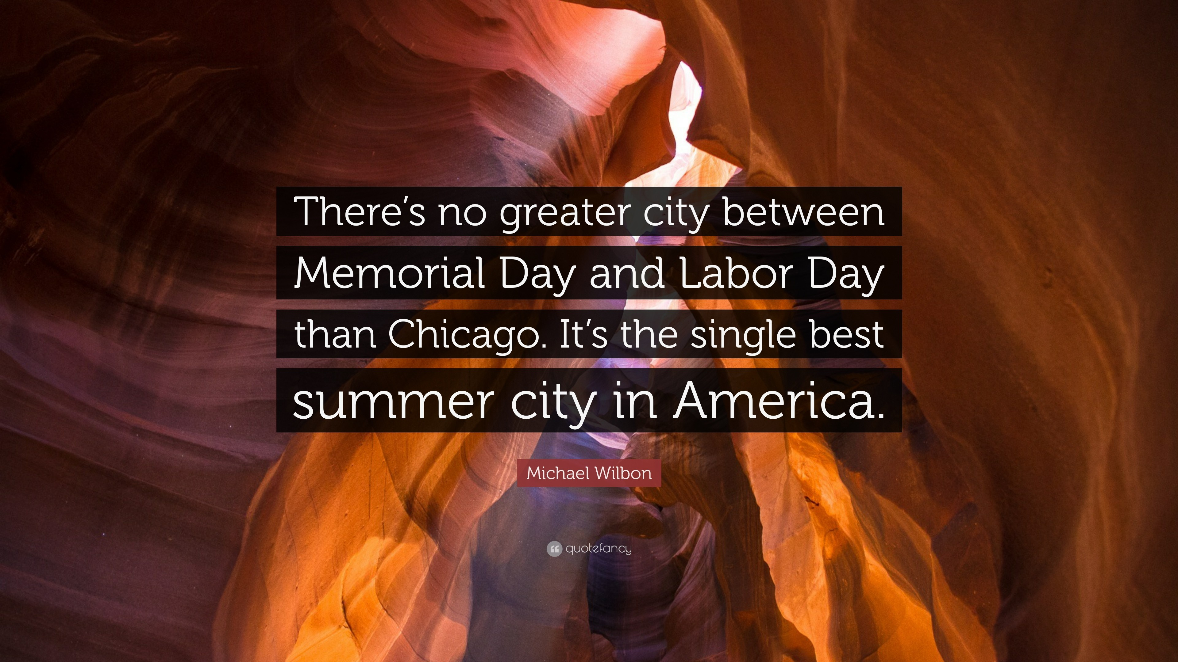 """Res: 3840x2160, Michael Wilbon Quote: """"There's no greater city between Memorial Day and Labor  Day than"""