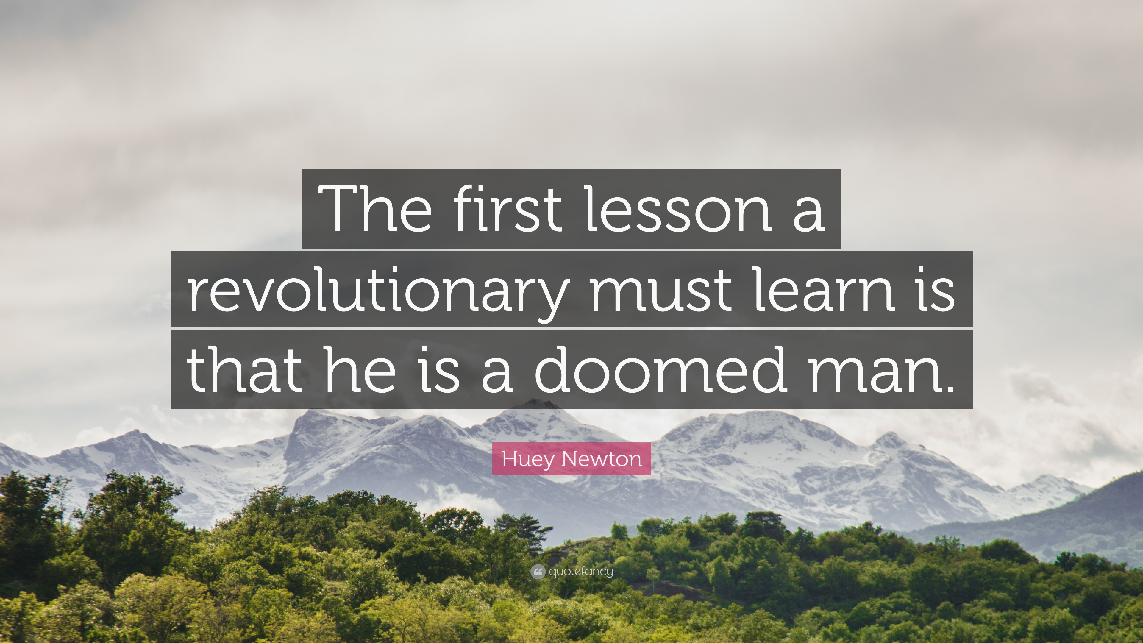 Res: 3840x2160, Huey Newton E The First Lesson A Revolutionary Must Learn Is