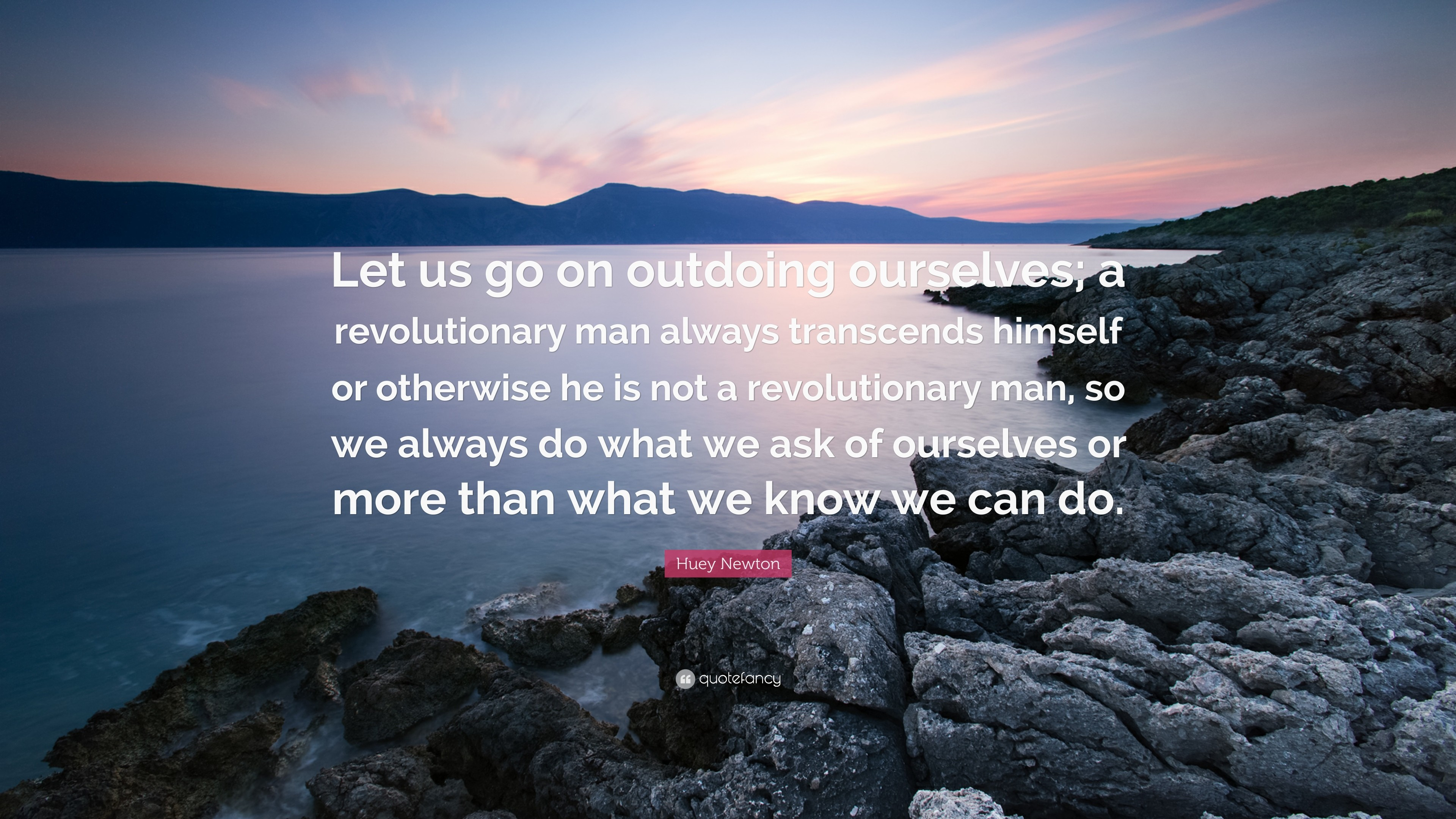Res: 3840x2160, Huey Newton E Let Us Go On Outdoing Ourselves A Revolutionary