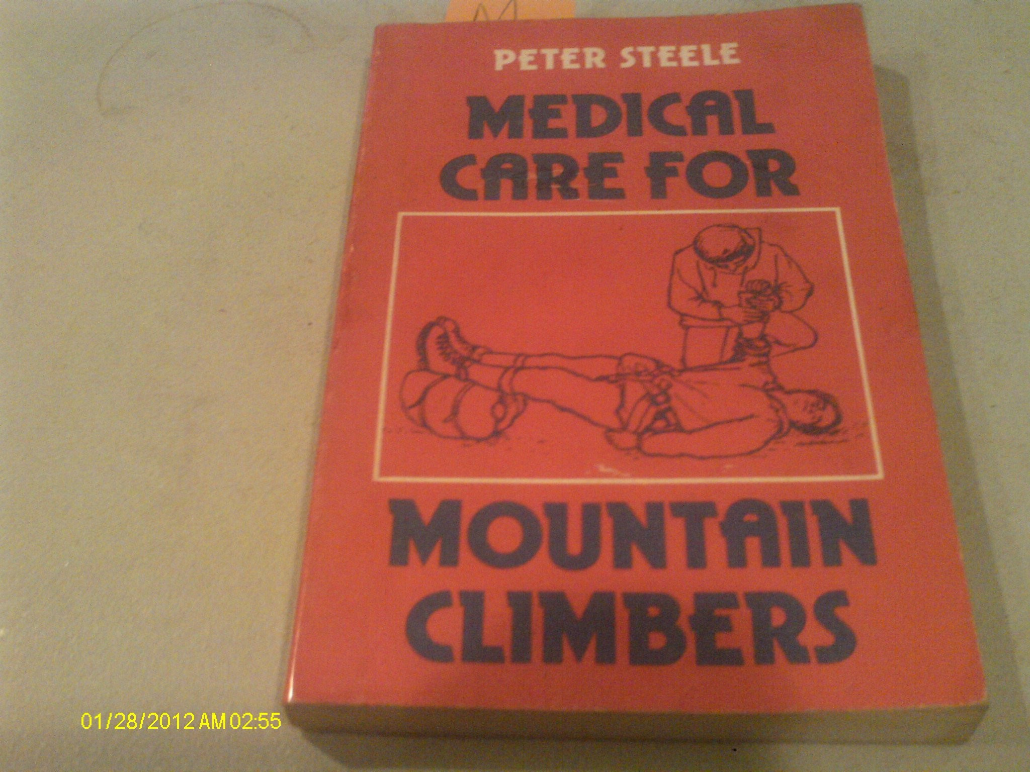 Res: 2048x1536, Medical Care for Mountain Climbers Paperback – 1 Apr 1976. by Peter Steele  ...