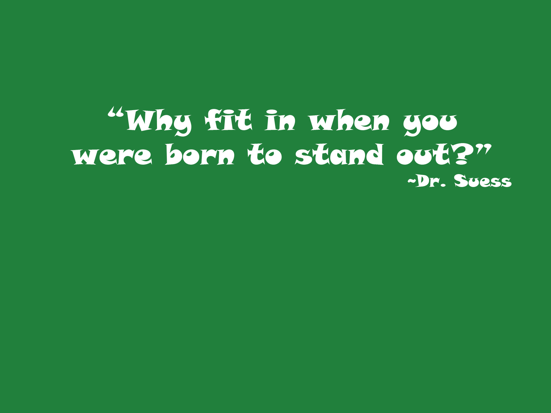Res: 1920x1440, Dr Seuss Wallpaper Quotes