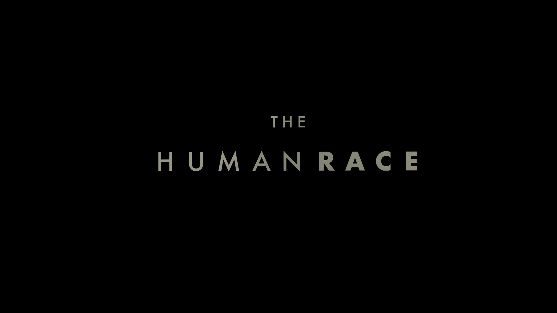 "Res: 1920x1080, It truly is time for the people of the world to look in the mirror and see  that there is only one ""race"" that will ever matter. Every single human  being ..."
