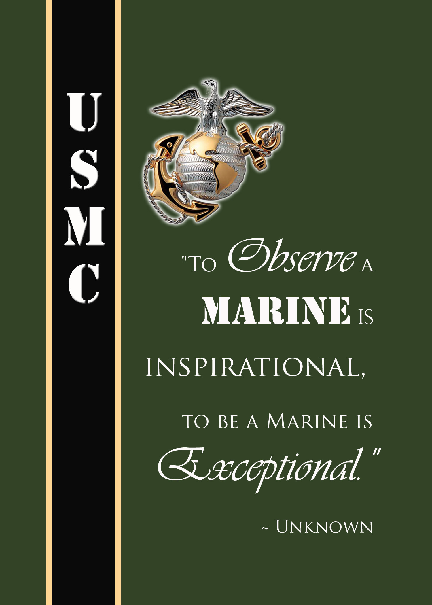 Res: 1500x2100, Famous Marine Quote. To observe a Marine is inspirational, to be a Marine  is…