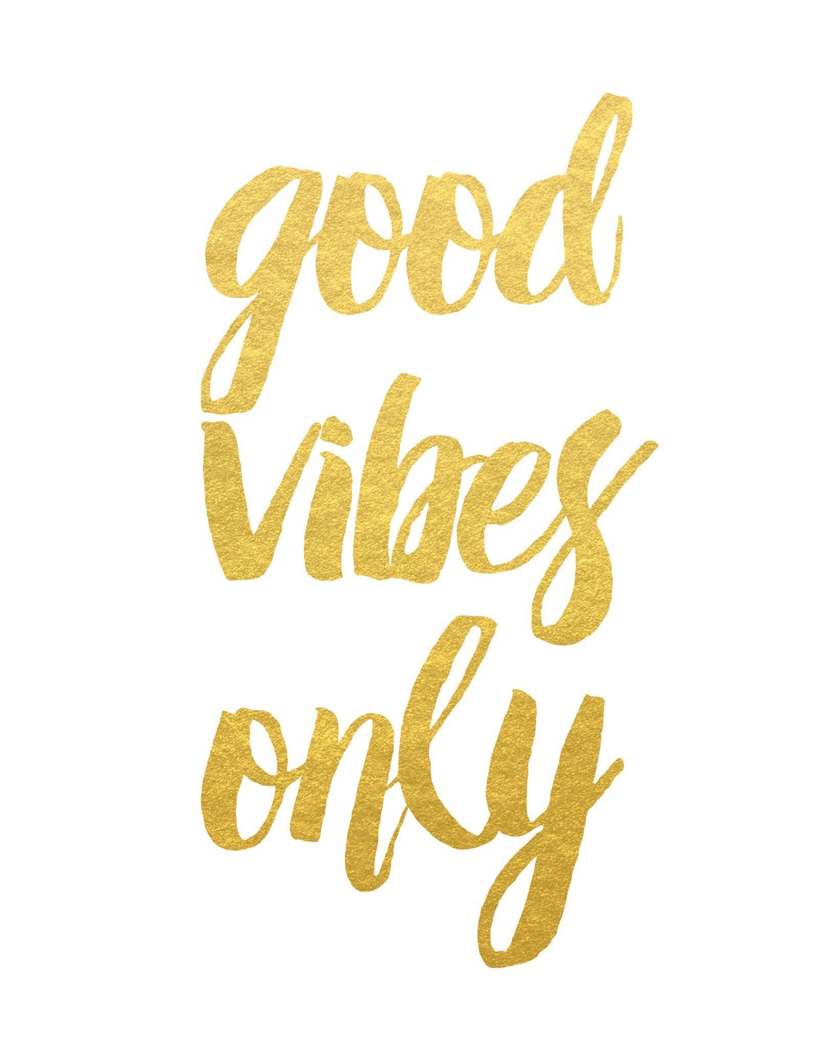 Res: 1638x2048, Good Vibes Only Print