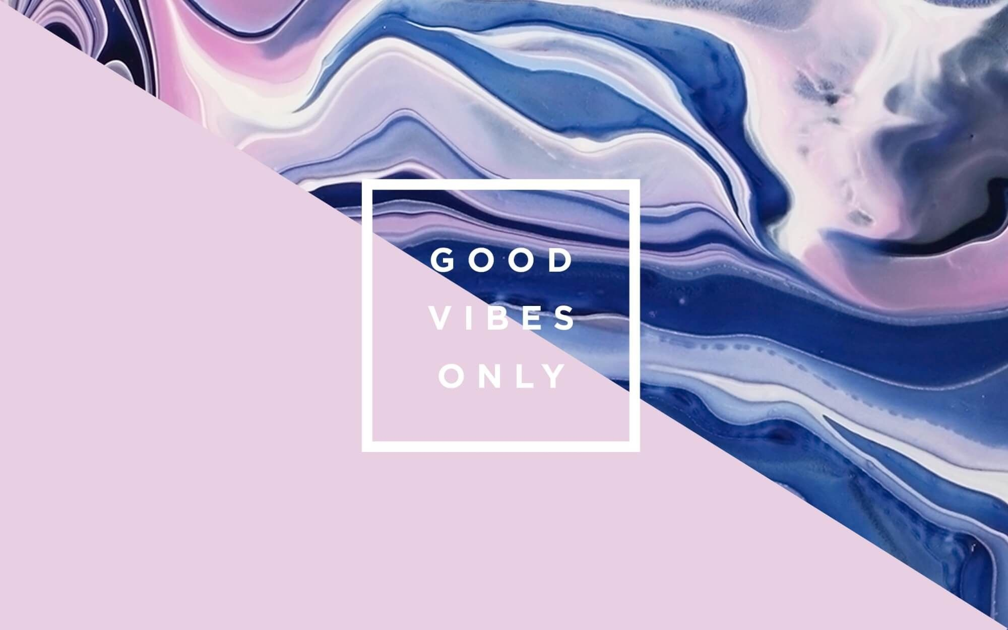 Res: 2000x1250, download Good Vibes Only Wallpapers  for pc