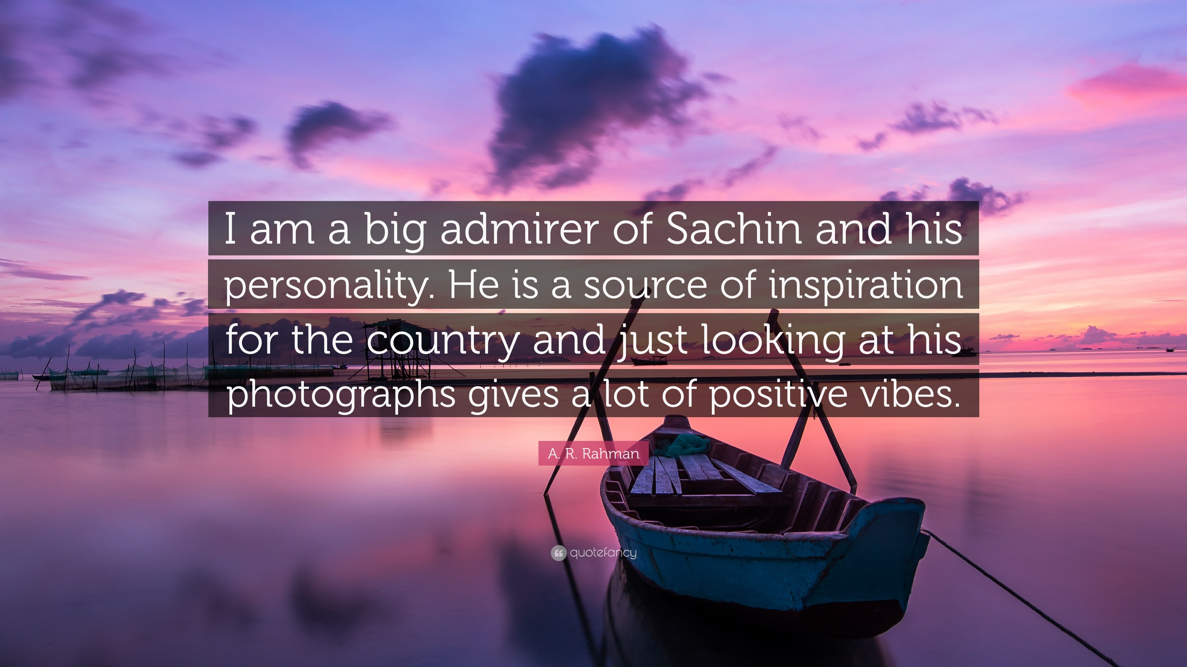 """Res: 3840x2160, A. R. Rahman Quote: """"I am a big admirer of Sachin and his personality."""