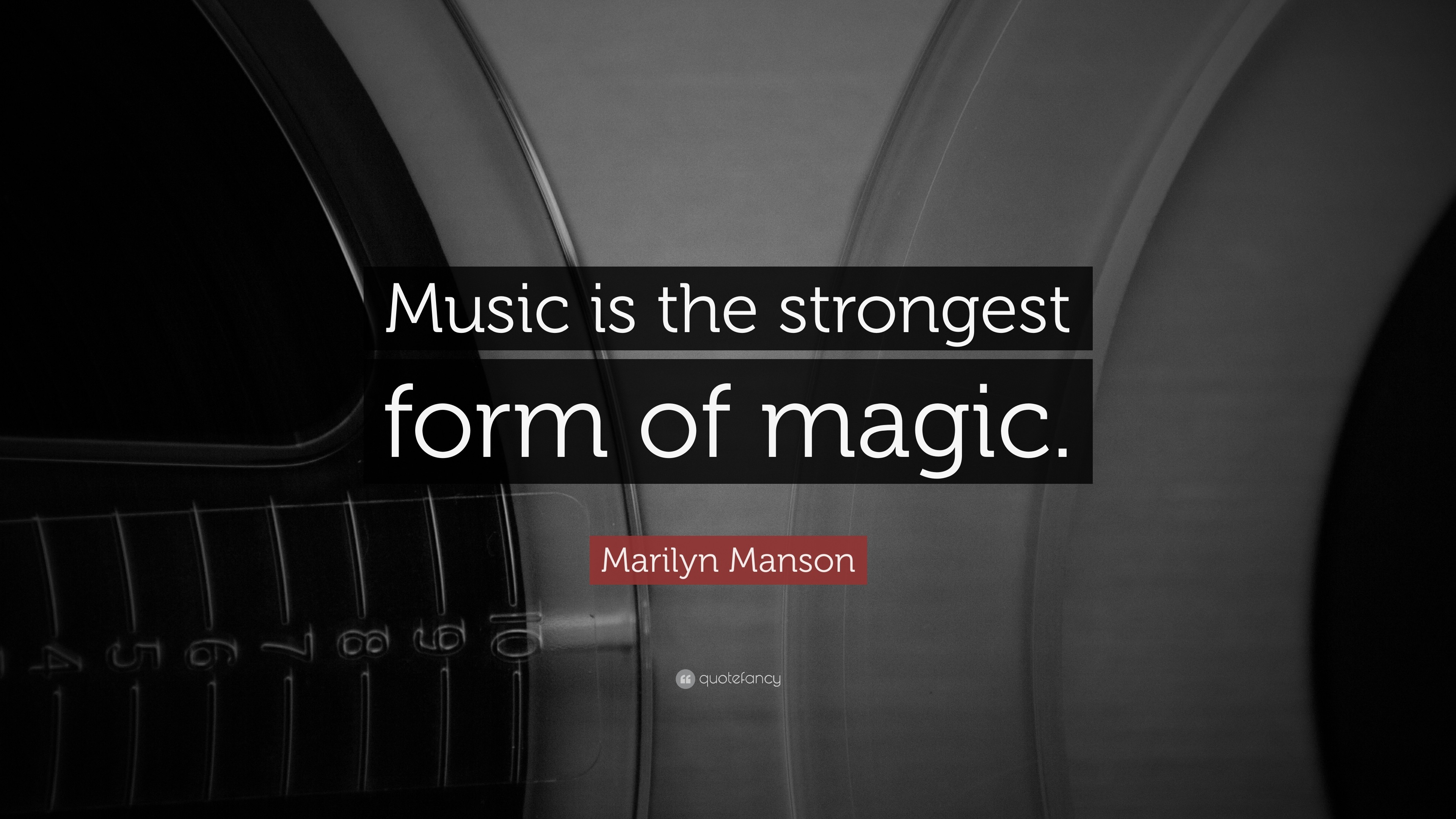 "Res: 3840x2160, Music Quotes: ""Music is the strongest form of magic."" — Marilyn Manson"