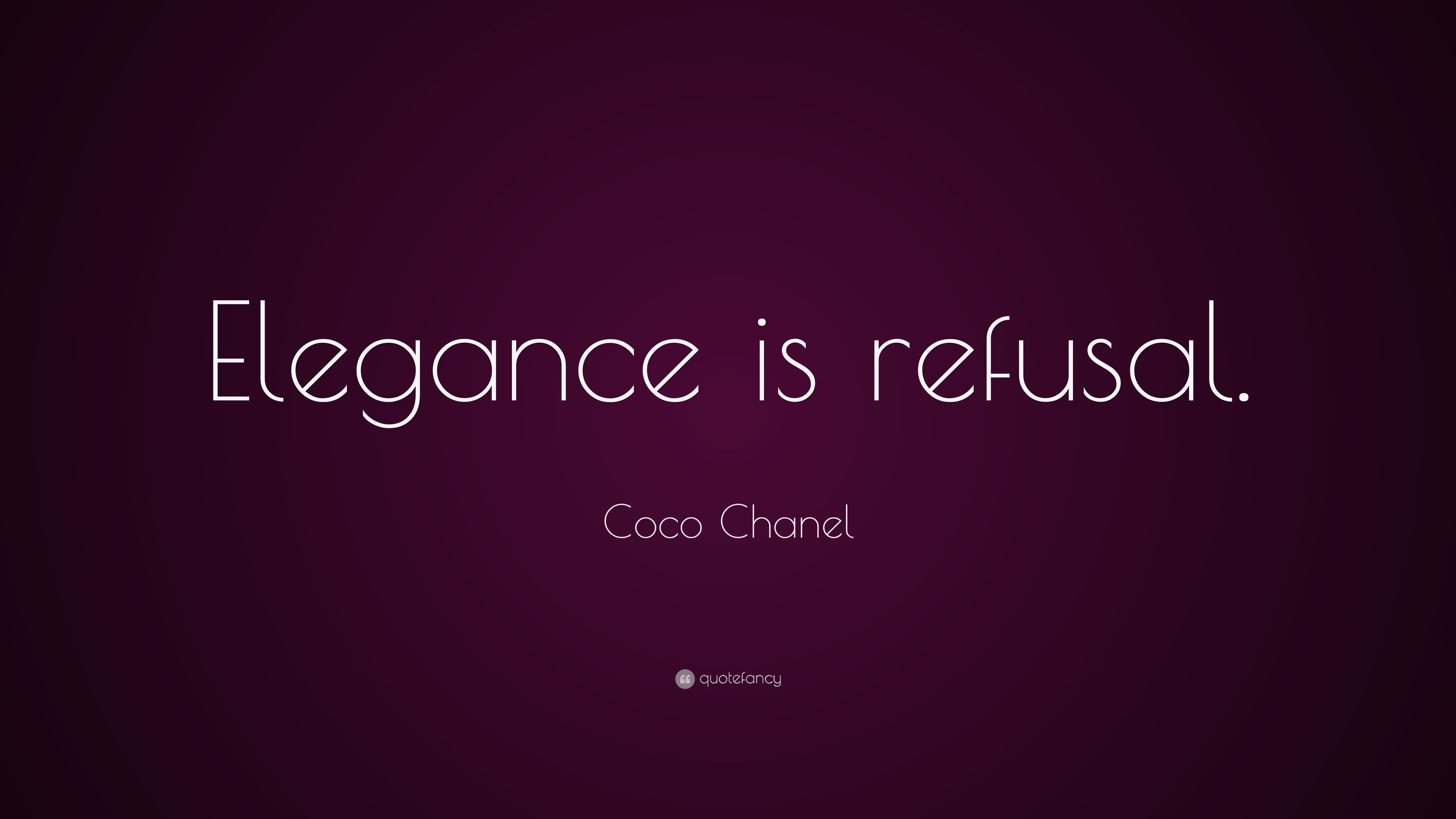 "Res: 3840x2160, Coco Chanel Quote: ""Elegance is refusal.""…… ""Success is most often achieved  by those who don't know that failure is inevitable."