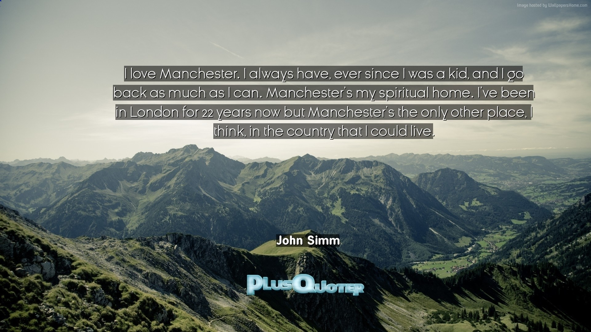 """Res: 1920x1080, Download Wallpaper with inspirational Quotes- """"I love Manchester. I always  have, ever"""