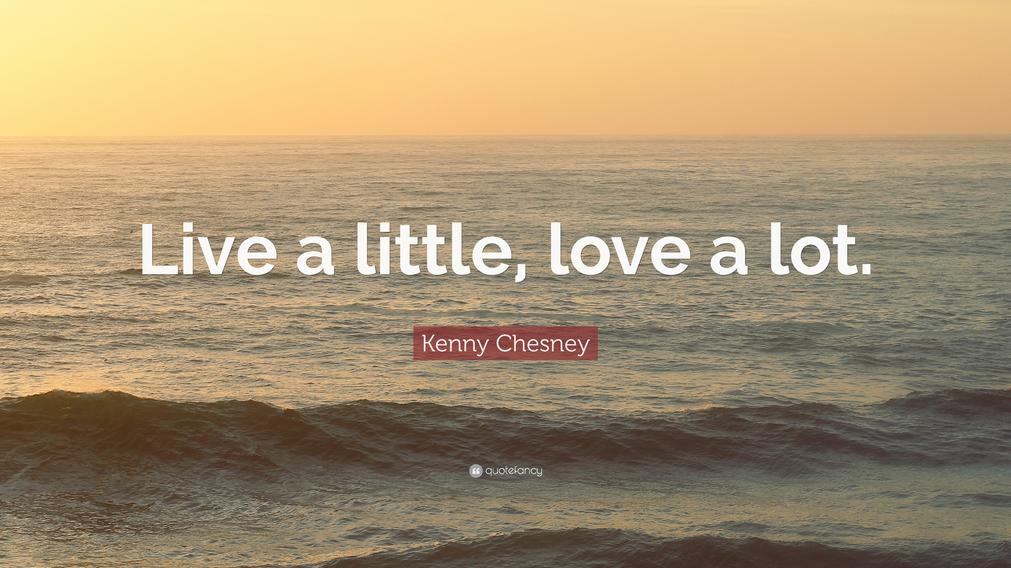 """Res: 3840x2160, ... Feelings Kenny Chesney Love Quotes Kenny Chesney Quote: """"Live A Little,  ..."""