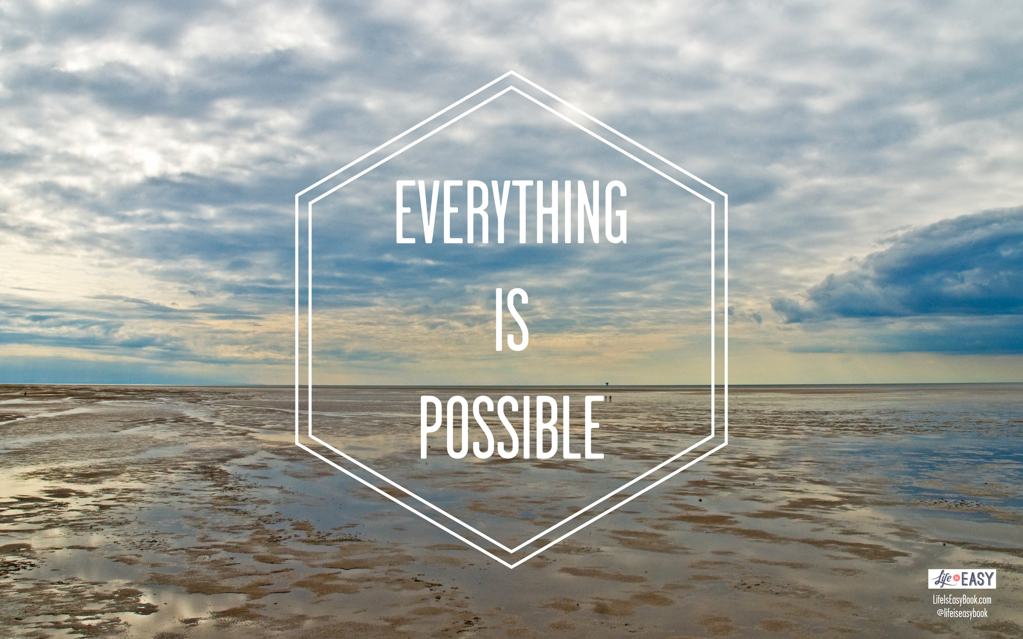 Res: 3360x2100, everything-is-possible-wallpaper-16-9-from-lifeiseasybook