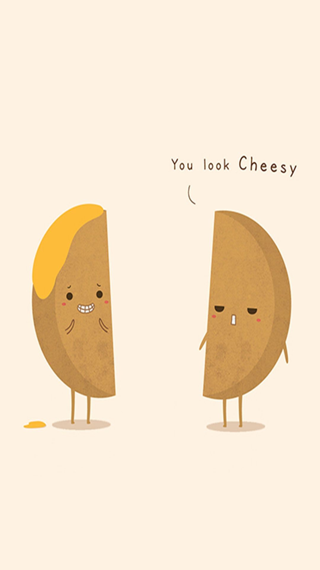 Res: 1080x1920, Tap image for more cute funny iPhone wallpaper! You look cheesy - @mobile9 |