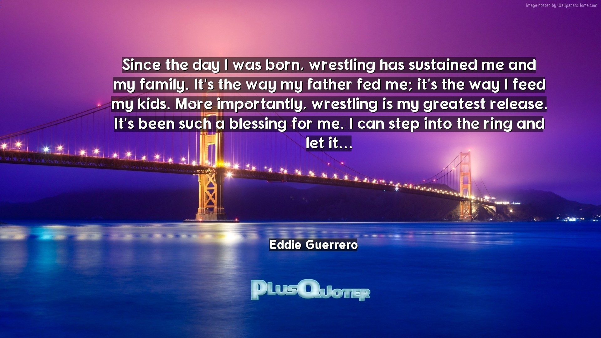 """Res: 1920x1080, Download Wallpaper with inspirational Quotes- """"Since the day I was born,  wrestling has"""