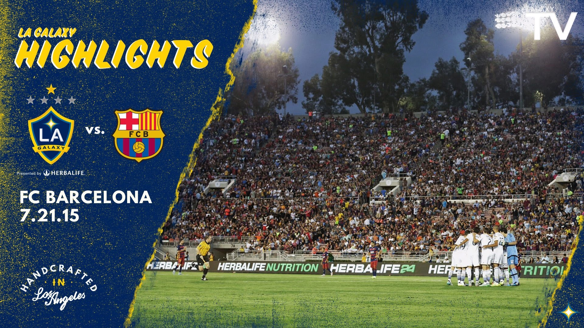 Res: 1920x1080, HIGHLIGHTS: LA Galaxy vs. FC Barcelona | July 21, 2015