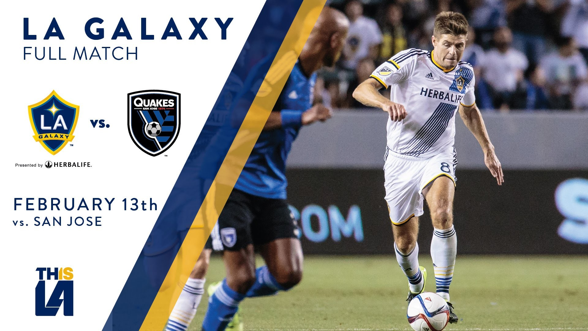 Res: 1920x1080, FULL MATCH: LA Galaxy vs. San Jose Earthquakes | February 13, 2016 - YouTube