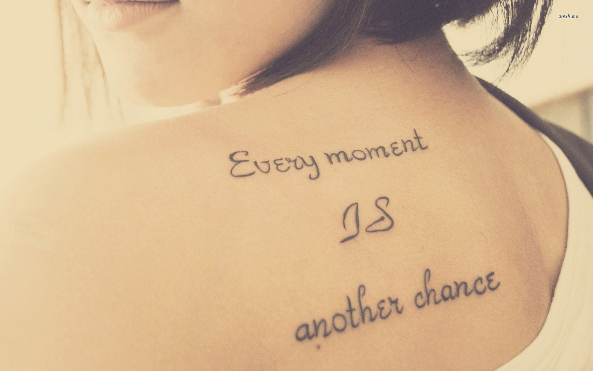 Res: 1920x1200, Every Moment is Another Chance Tattoo
