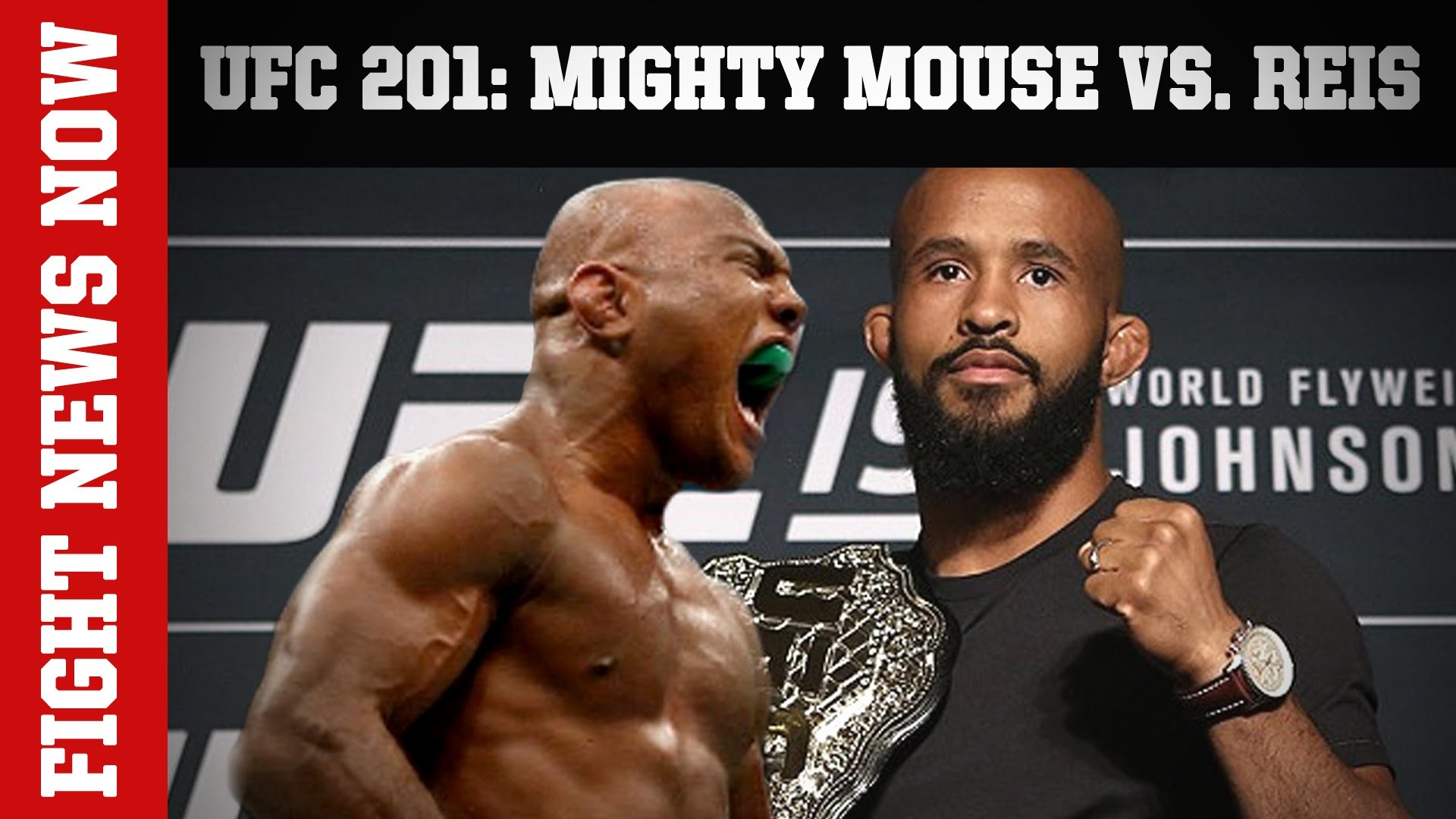 Res: 1920x1080, UFC 201: Mighty Mouse vs. Reis, TUF 24: Flyweight Contenders & More on  Fight News Now - YouTube