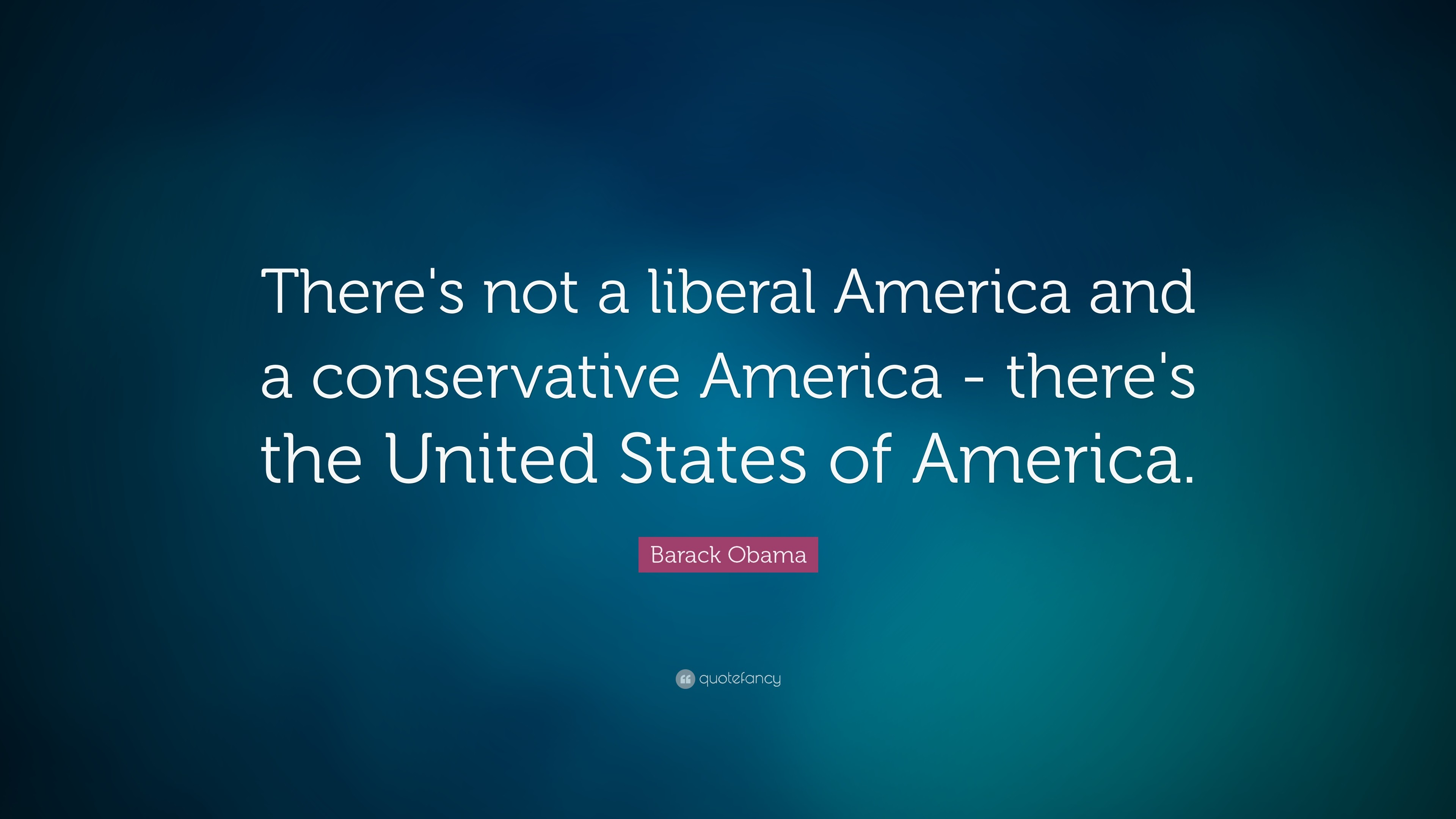 """Res: 3840x2160, Barack Obama Quote: """"There's not a liberal America and a conservative  America - there's"""