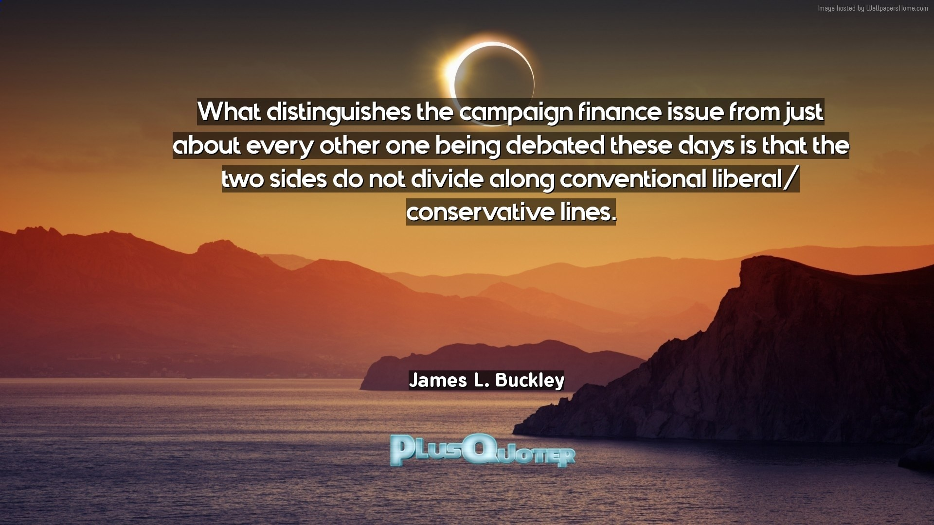 """Res: 1920x1080, Download Wallpaper with inspirational Quotes- """"What distinguishes the  campaign finance issue from just about"""