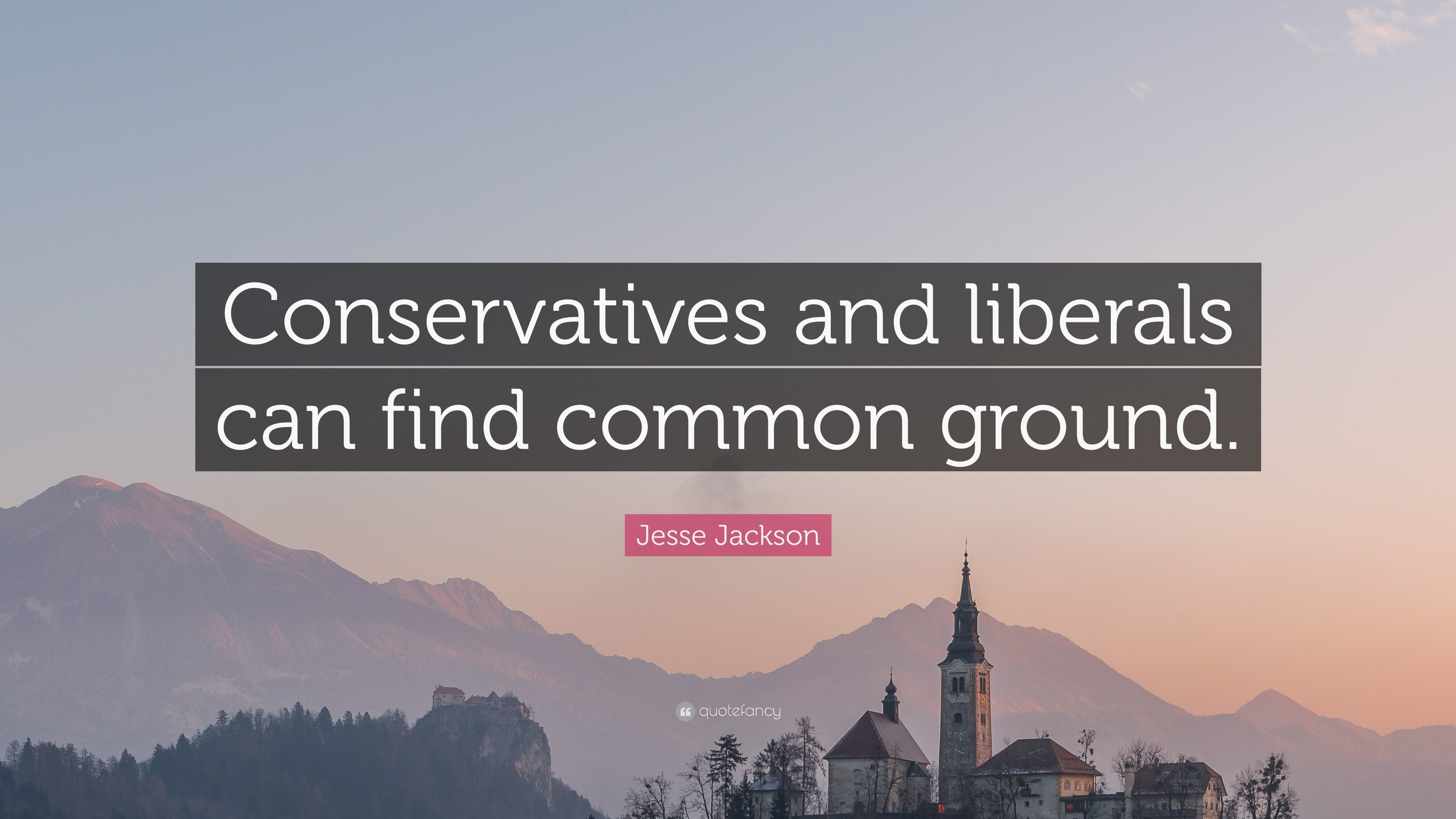 """Res: 3840x2160, Jesse Jackson Quote: """"Conservatives and liberals can find common ground."""""""