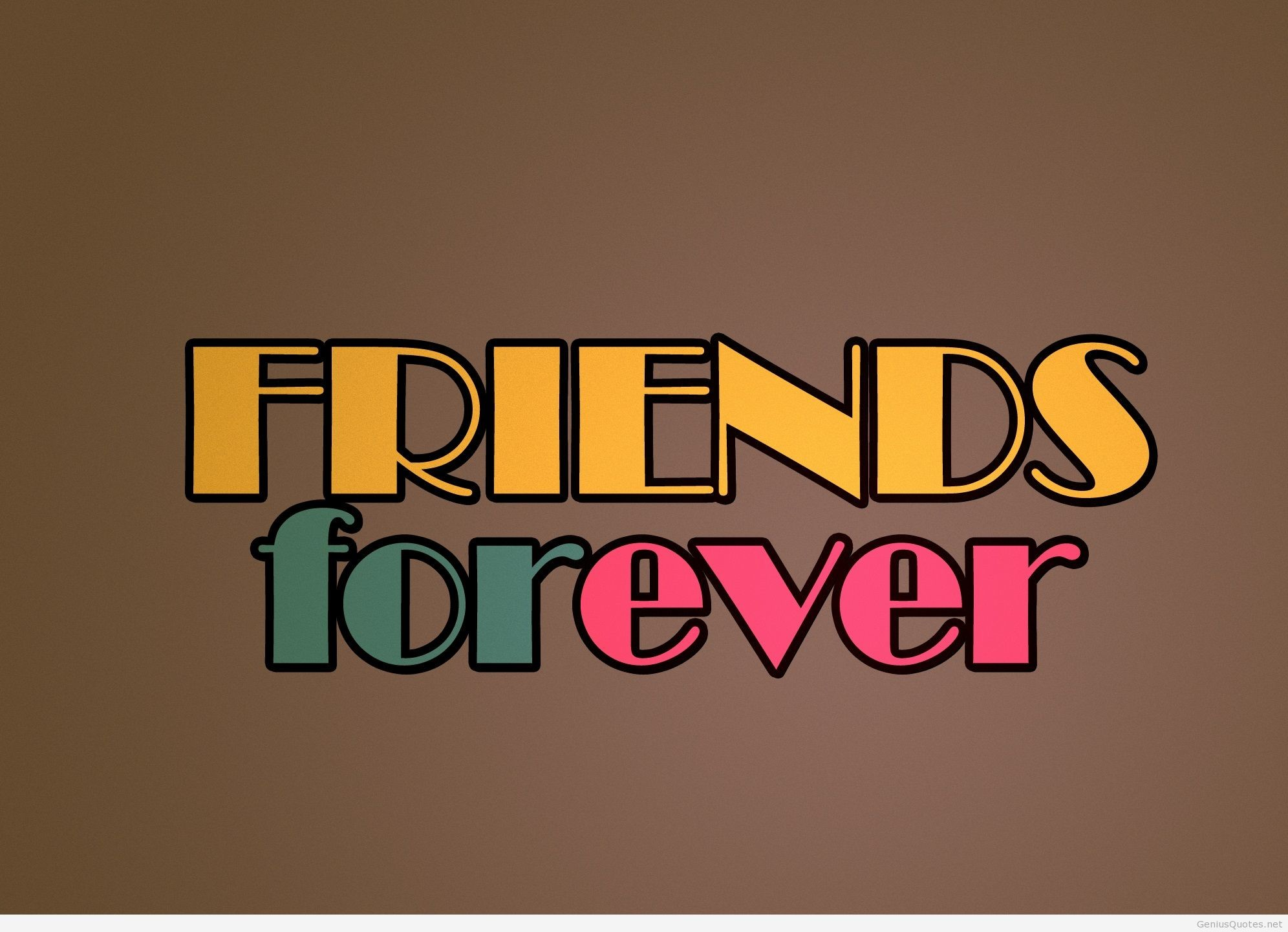 Res: 1992x1441, Download Best friends better Saying quote wallpapers for your ... - HD  Wallpapers