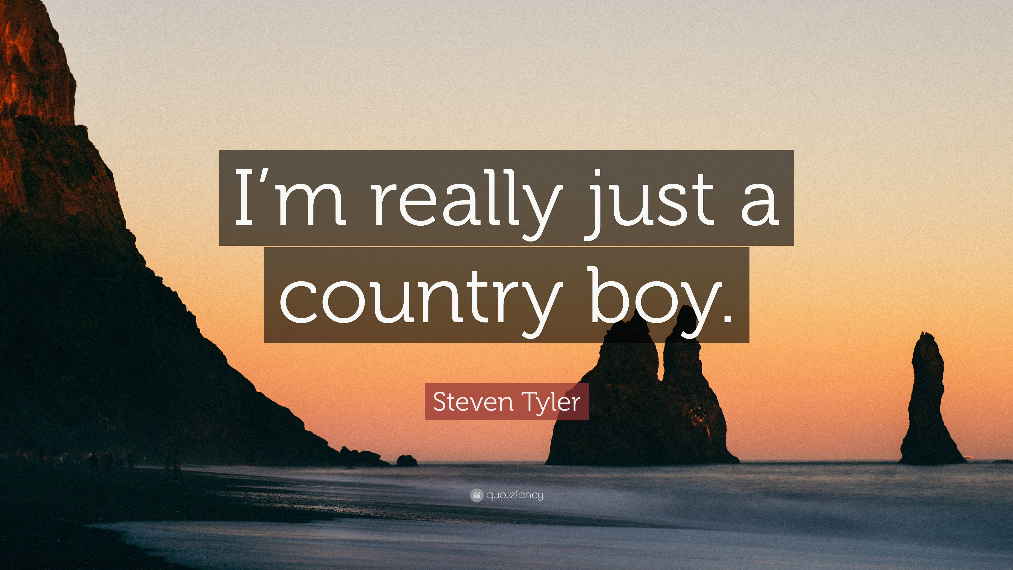 "Res: 3840x2160, Steven Tyler Quote: ""I'm really just a country boy."""