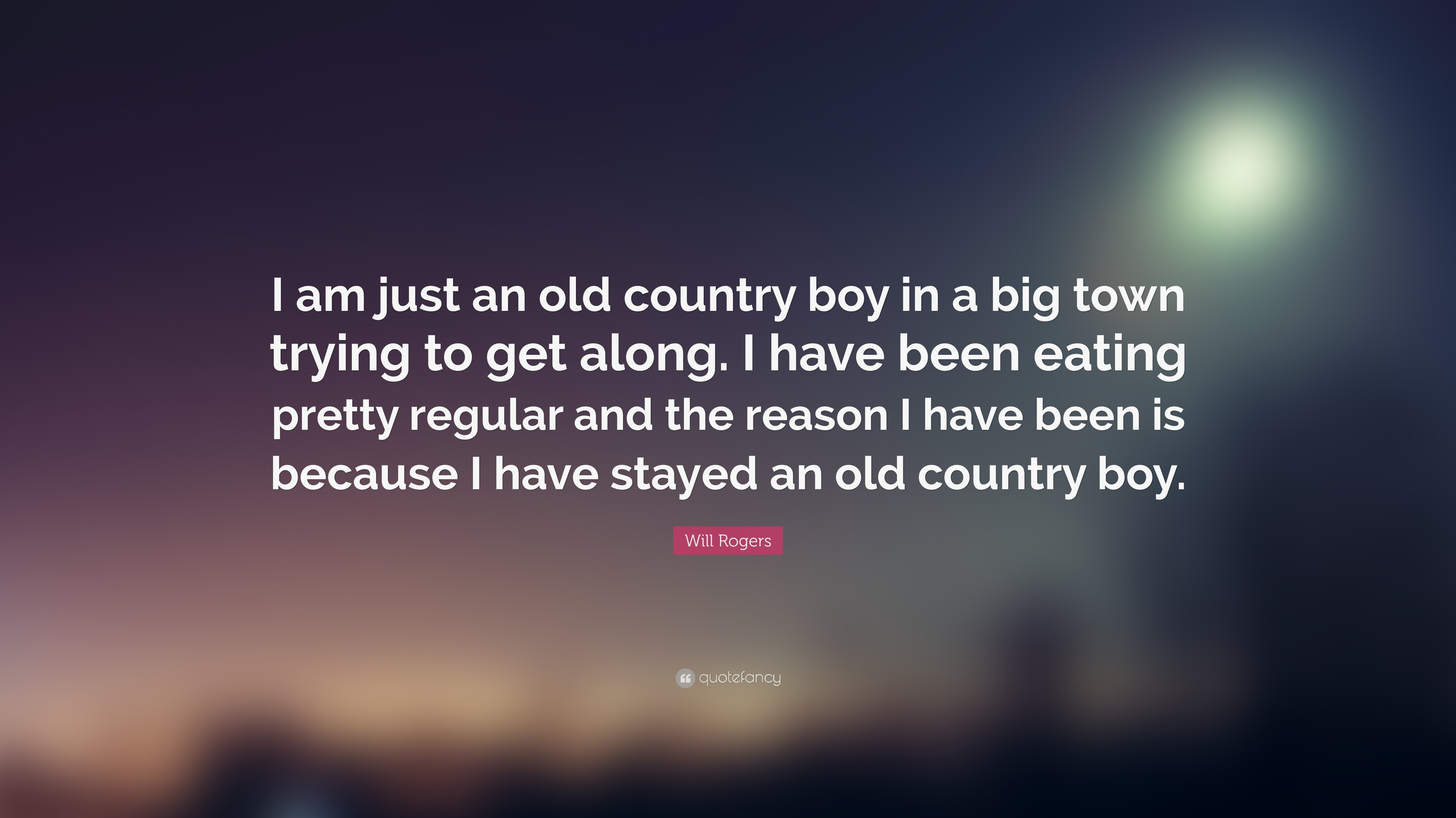 "Res: 3840x2160, Will Rogers Quote: ""I am just an old country boy in a big town"