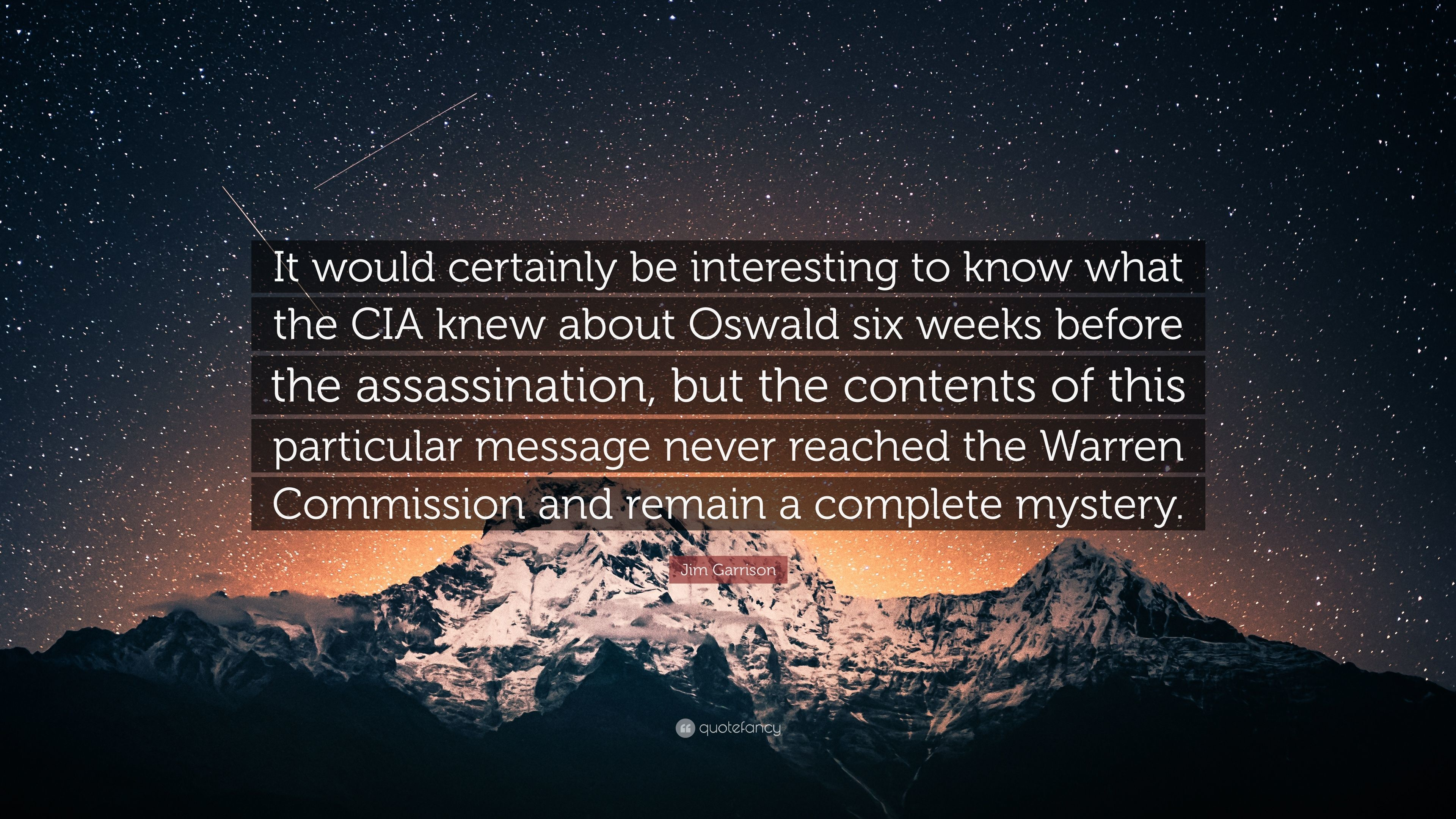 "Res: 3840x2160, Jim Garrison Quote: ""It would certainly be interesting to know what the CIA  knew"