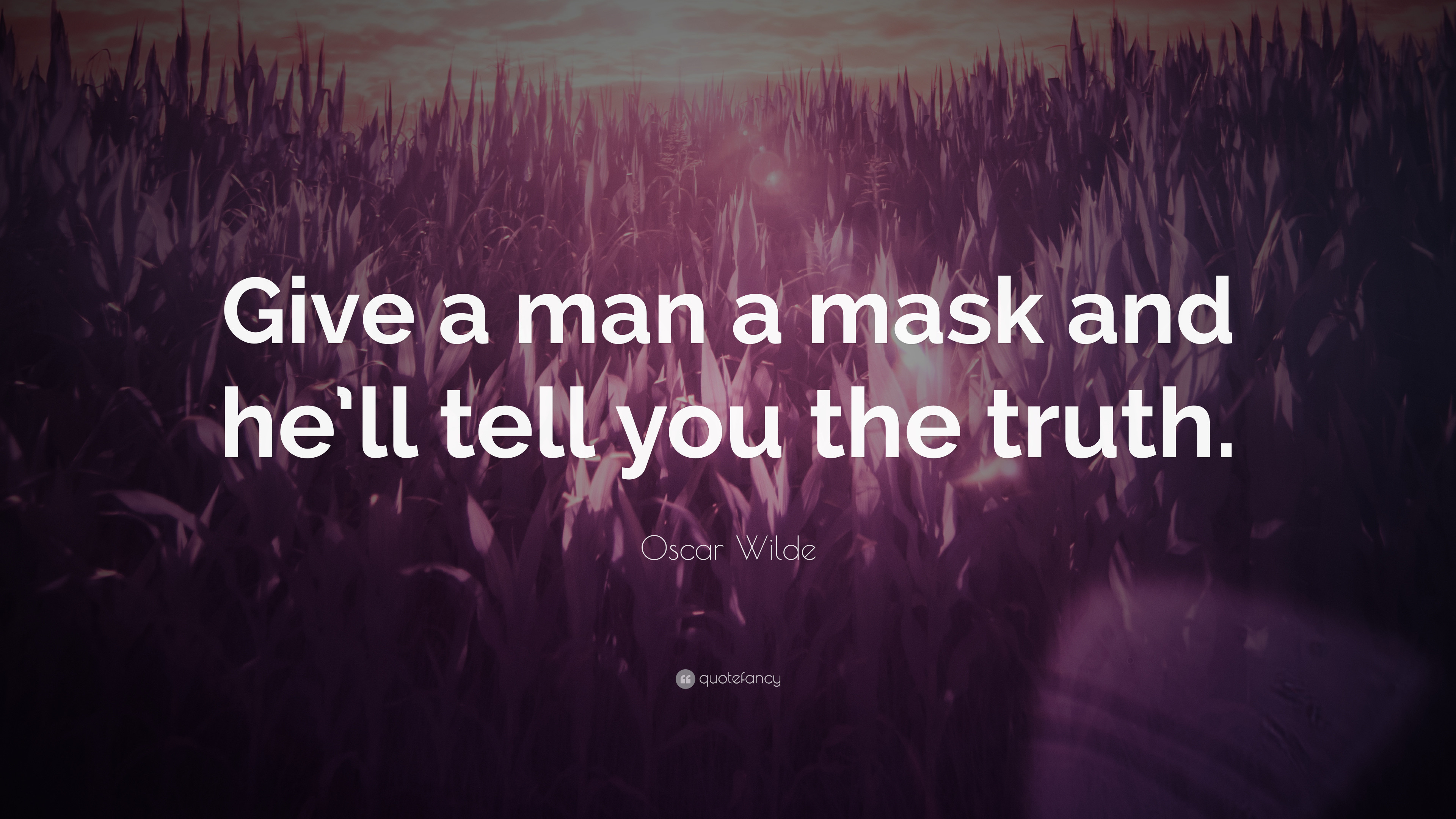 "Res: 3840x2160, Oscar Wilde Quote: ""Give a man a mask and he'll tell you"