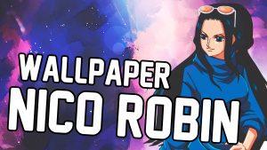 Nico Robin wallpapers